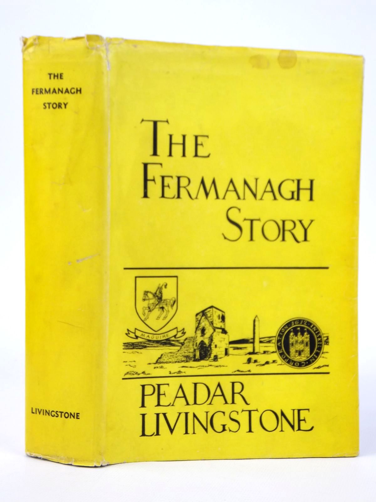 Photo of THE FERMANAGH STORY written by Livingstone, Peadar published by Cumann Seanchais Chlochair (STOCK CODE: 1608633)  for sale by Stella & Rose's Books