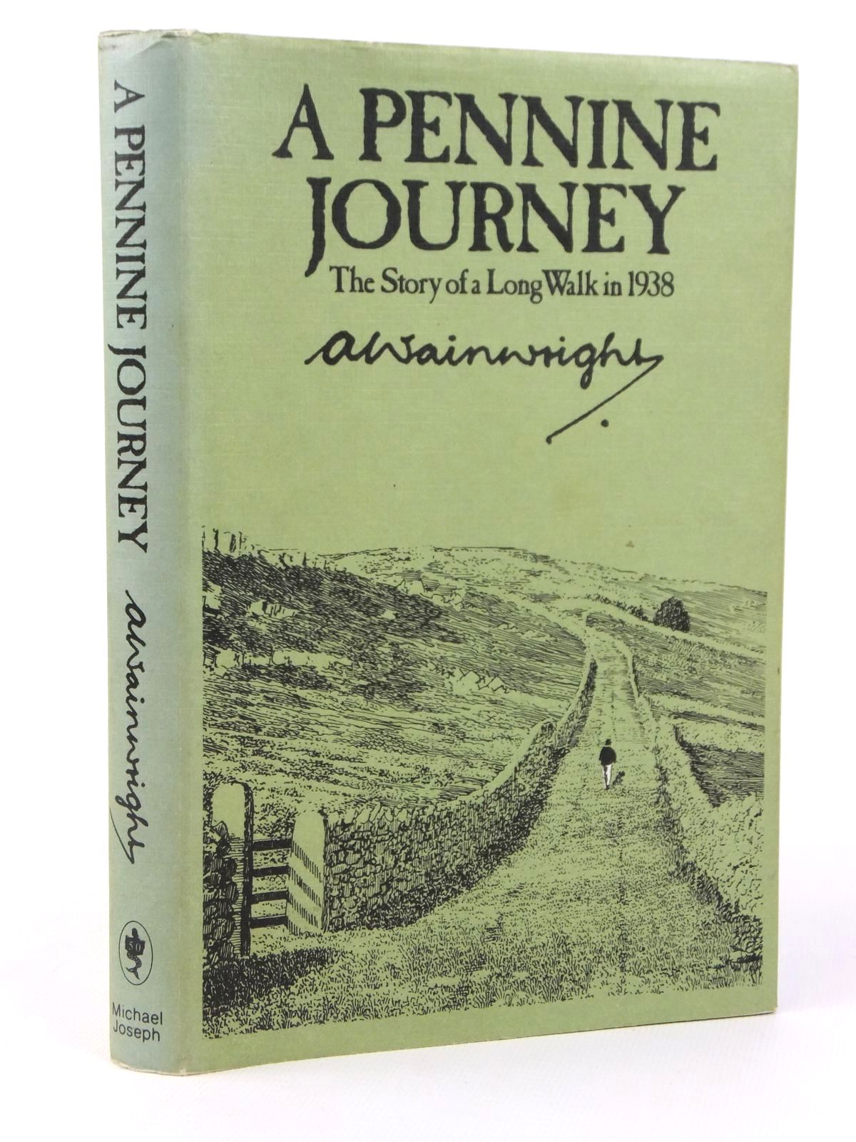 Photo of A PENNINE  JOURNEY written by Wainwright, A. published by Michael Joseph (STOCK CODE: 1608635)  for sale by Stella & Rose's Books