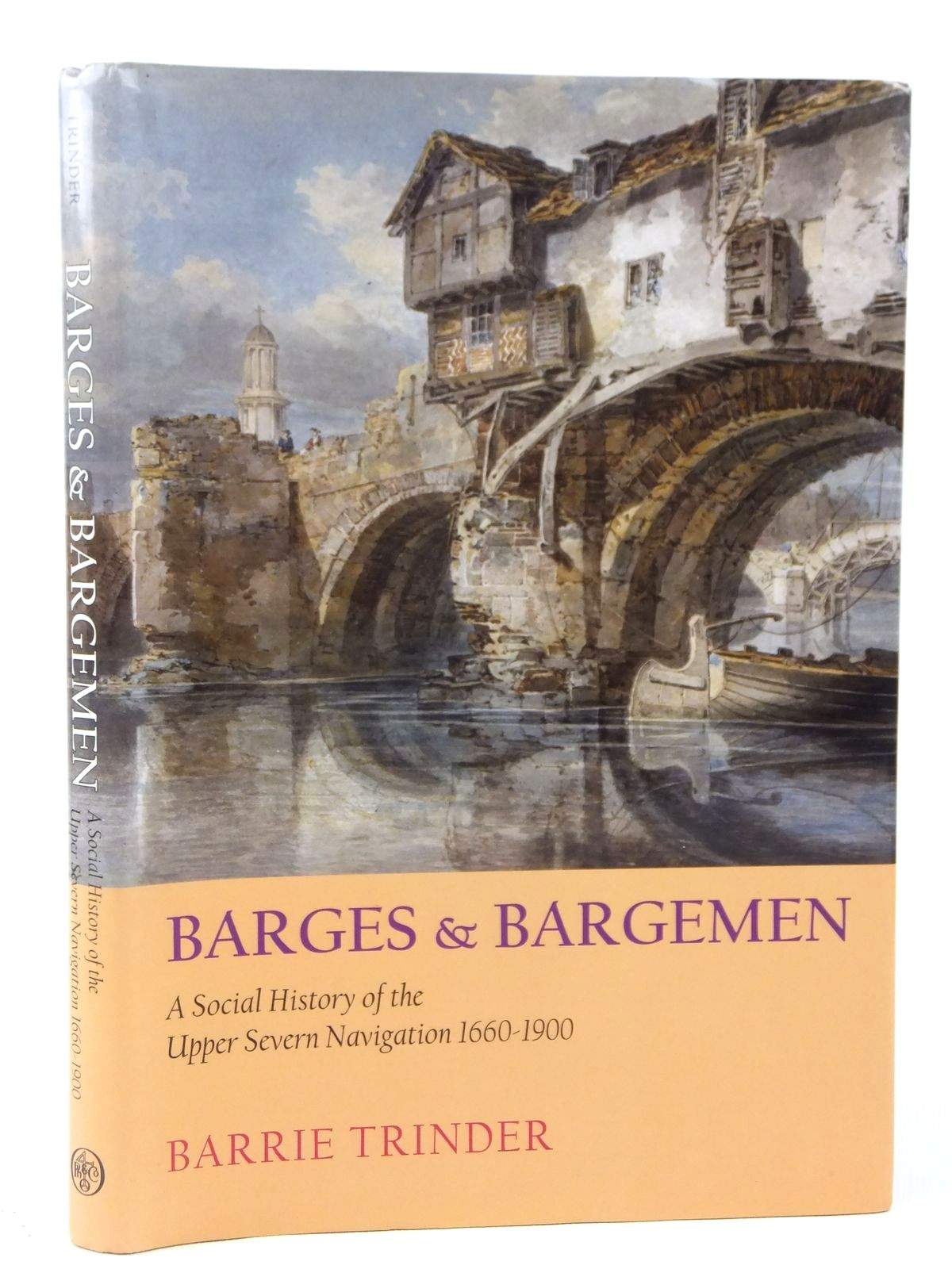 Photo of BARGES AND BARGEMEN A SOCIAL HISTORY OF THE UPPER SEVERN NAVIGATION 1660-1900 written by Trinder, Barrie published by Phillimore (STOCK CODE: 1608663)  for sale by Stella & Rose's Books