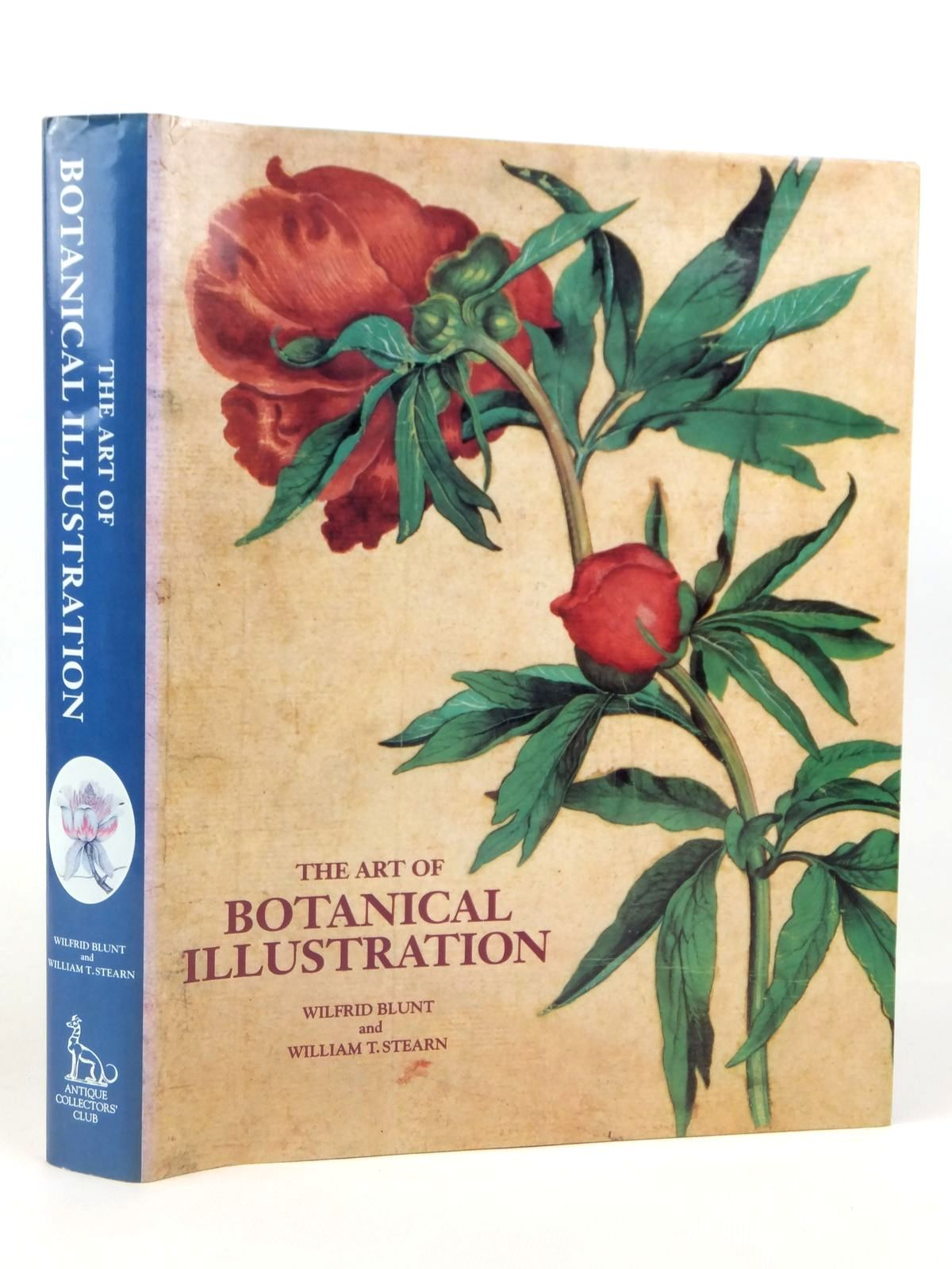 Photo of THE ART OF BOTANICAL ILLUSTRATION written by Blunt, Wilfrid<br />Stearn, William T. published by Antique Collectors' Club (STOCK CODE: 1608711)  for sale by Stella & Rose's Books