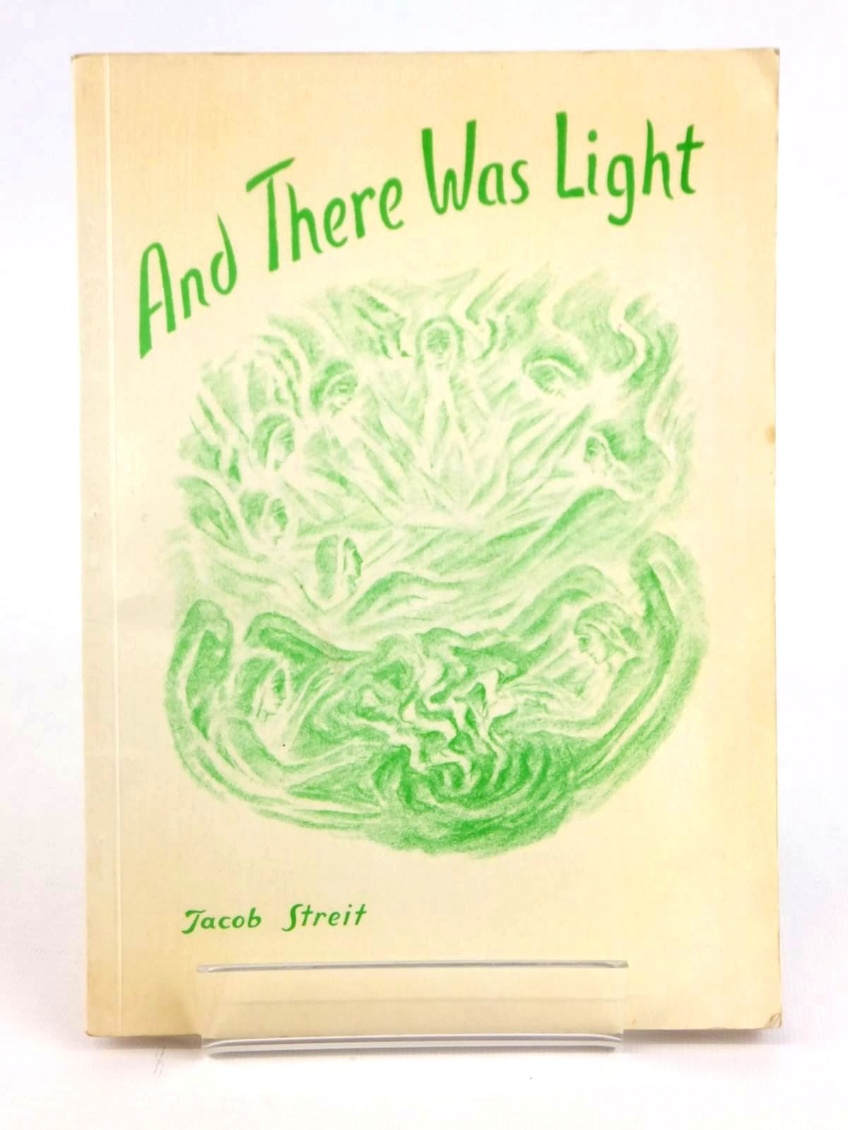 Photo of AND THERE WAS LIGHT written by Streit, Jacob illustrated by Turgenieff, Assja published by Walter Keller Press (STOCK CODE: 1608719)  for sale by Stella & Rose's Books