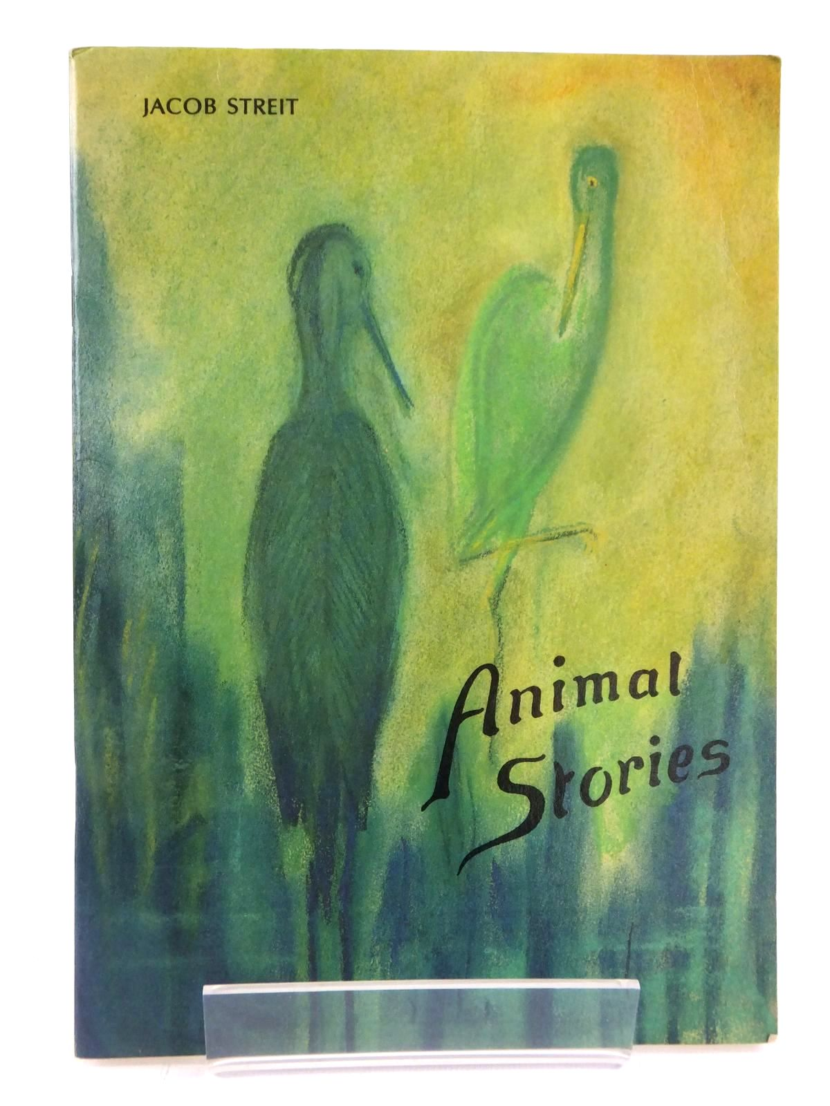Photo of ANIMAL STORIES written by Streit, Jacob published by Walter Keller Press (STOCK CODE: 1608720)  for sale by Stella & Rose's Books