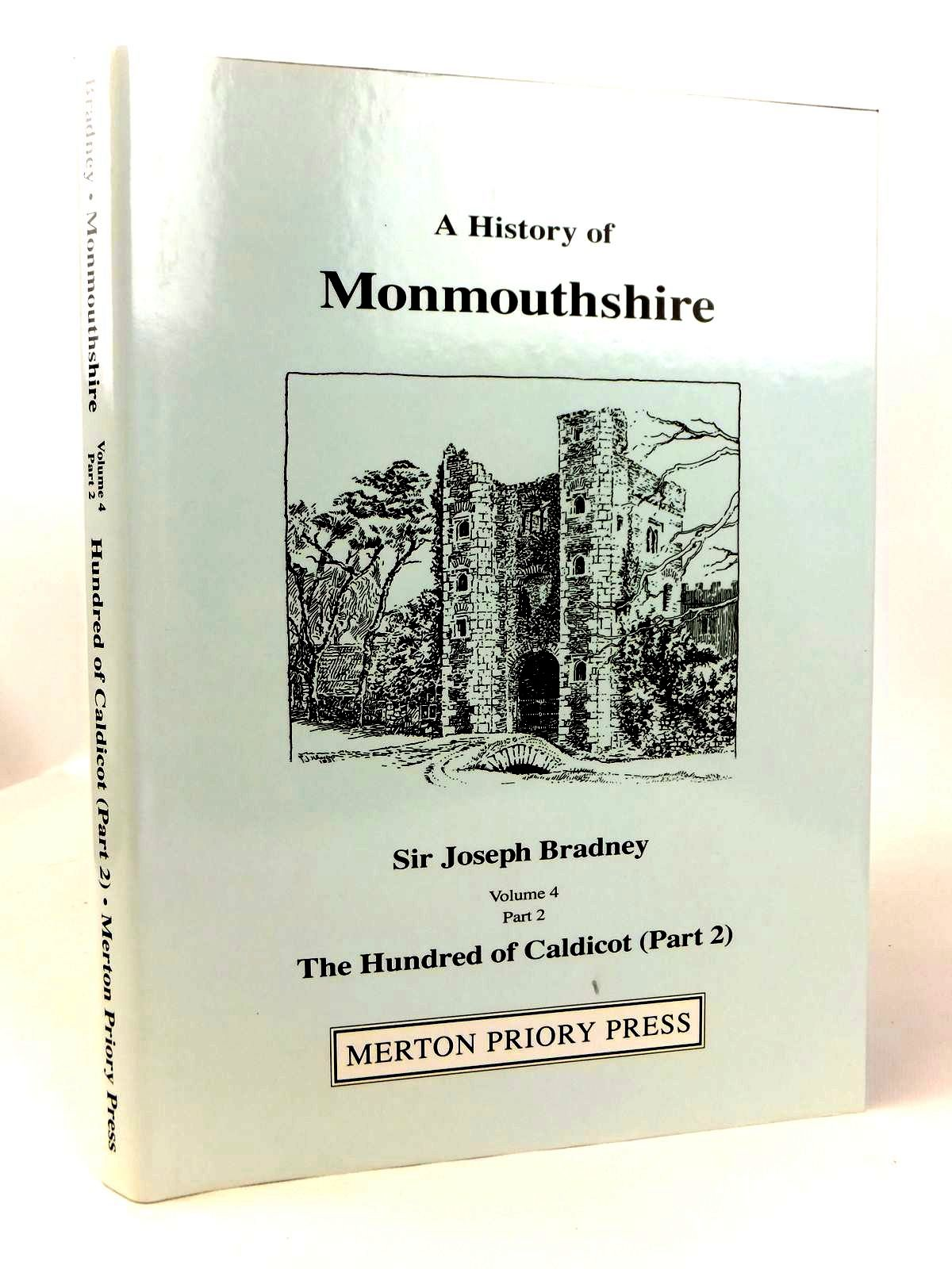 Photo of A HISTORY OF MONMOUTHSHIRE THE HUNDRED OF CALDICOT PART 2 written by Bradney, Joseph published by Merton Priory Press (STOCK CODE: 1608739)  for sale by Stella & Rose's Books