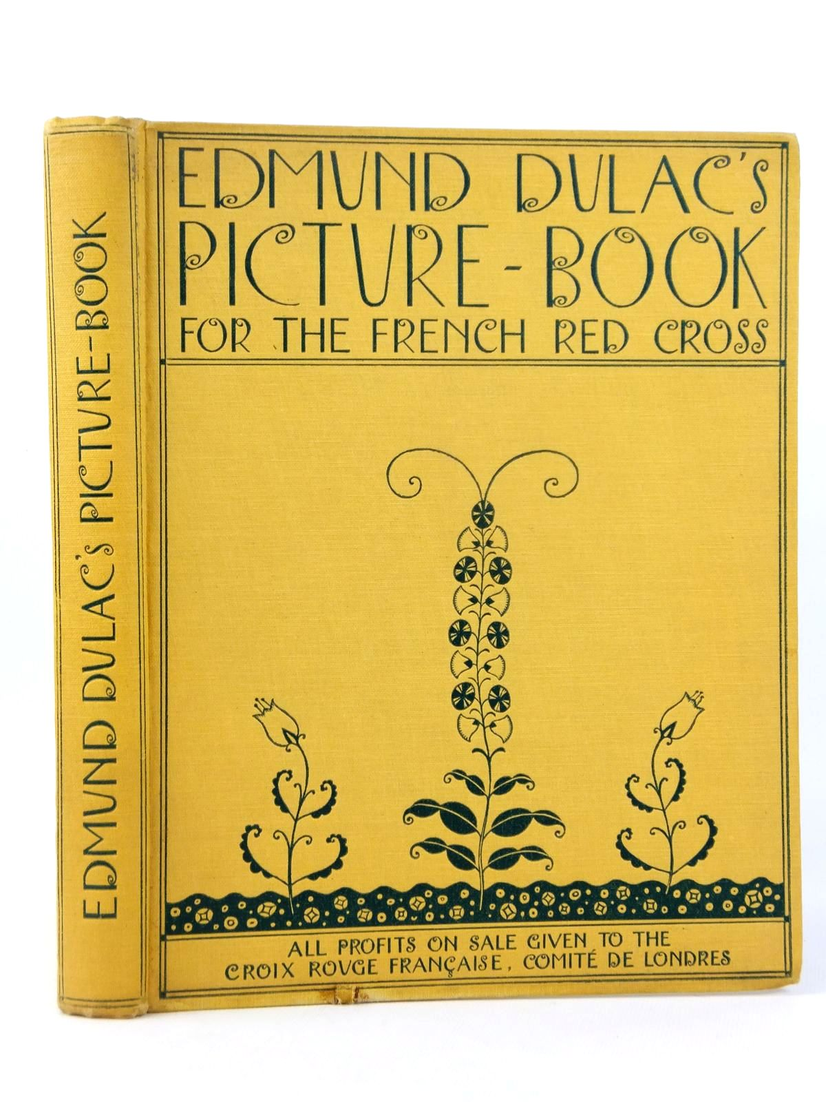 Photo of EDMUND DULAC'S PICTURE BOOK FOR THE FRENCH RED CROSS illustrated by Dulac, Edmund published by Hodder & Stoughton (STOCK CODE: 1608770)  for sale by Stella & Rose's Books