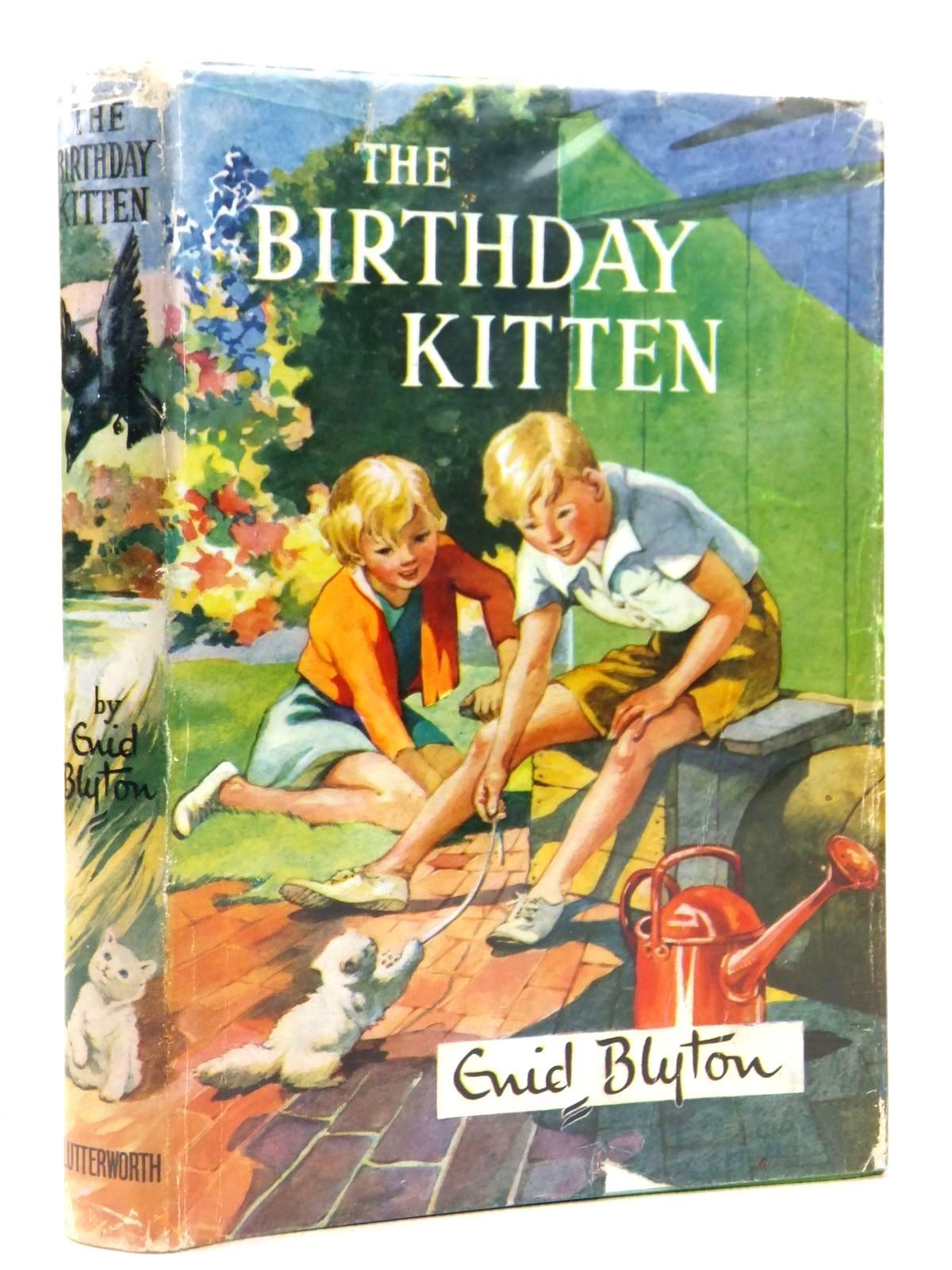 Photo of THE BIRTHDAY KITTEN written by Blyton, Enid illustrated by Lodge, Grace published by Lutterworth Press (STOCK CODE: 1608820)  for sale by Stella & Rose's Books