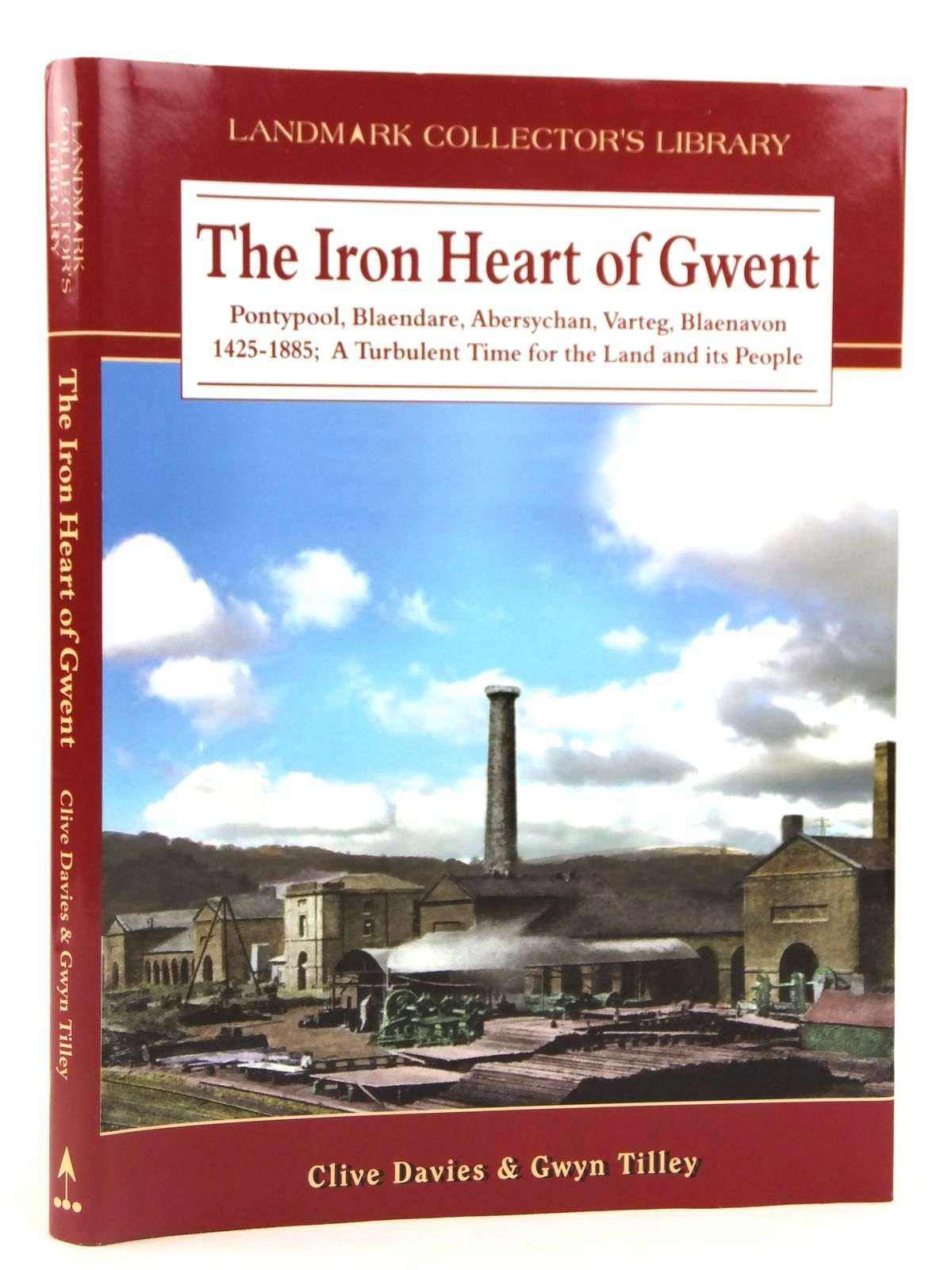 Photo of THE IRON HEART OF GWENT written by Davies, Clive<br />Tilley, Gwyn published by Landmark Publishing (STOCK CODE: 1608831)  for sale by Stella & Rose's Books