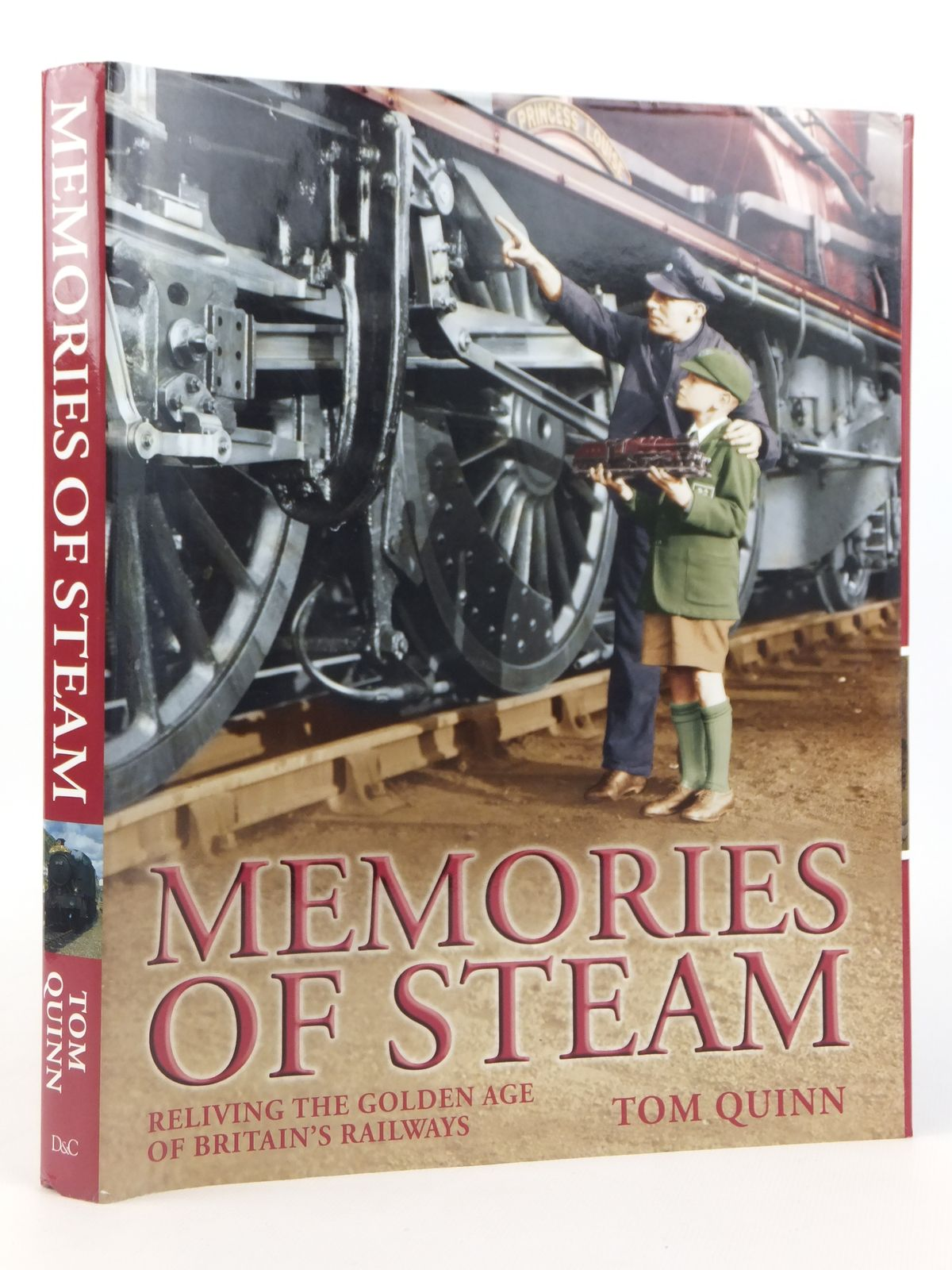 Photo of MEMORIES OF STEAM: RELIVING THE GOLDEN AGE OF BRITAIN'S RAILWAYS written by Quinn, Tom published by David & Charles (STOCK CODE: 1608842)  for sale by Stella & Rose's Books