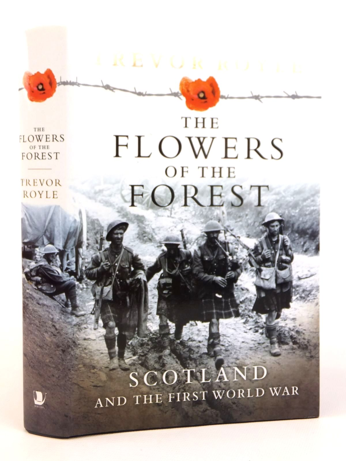 Photo of THE FLOWERS OF THE FOREST SCOTLAND AND THE FIRST WORLD WAR written by Royle, Trevor published by Birlinn Limited (STOCK CODE: 1608845)  for sale by Stella & Rose's Books
