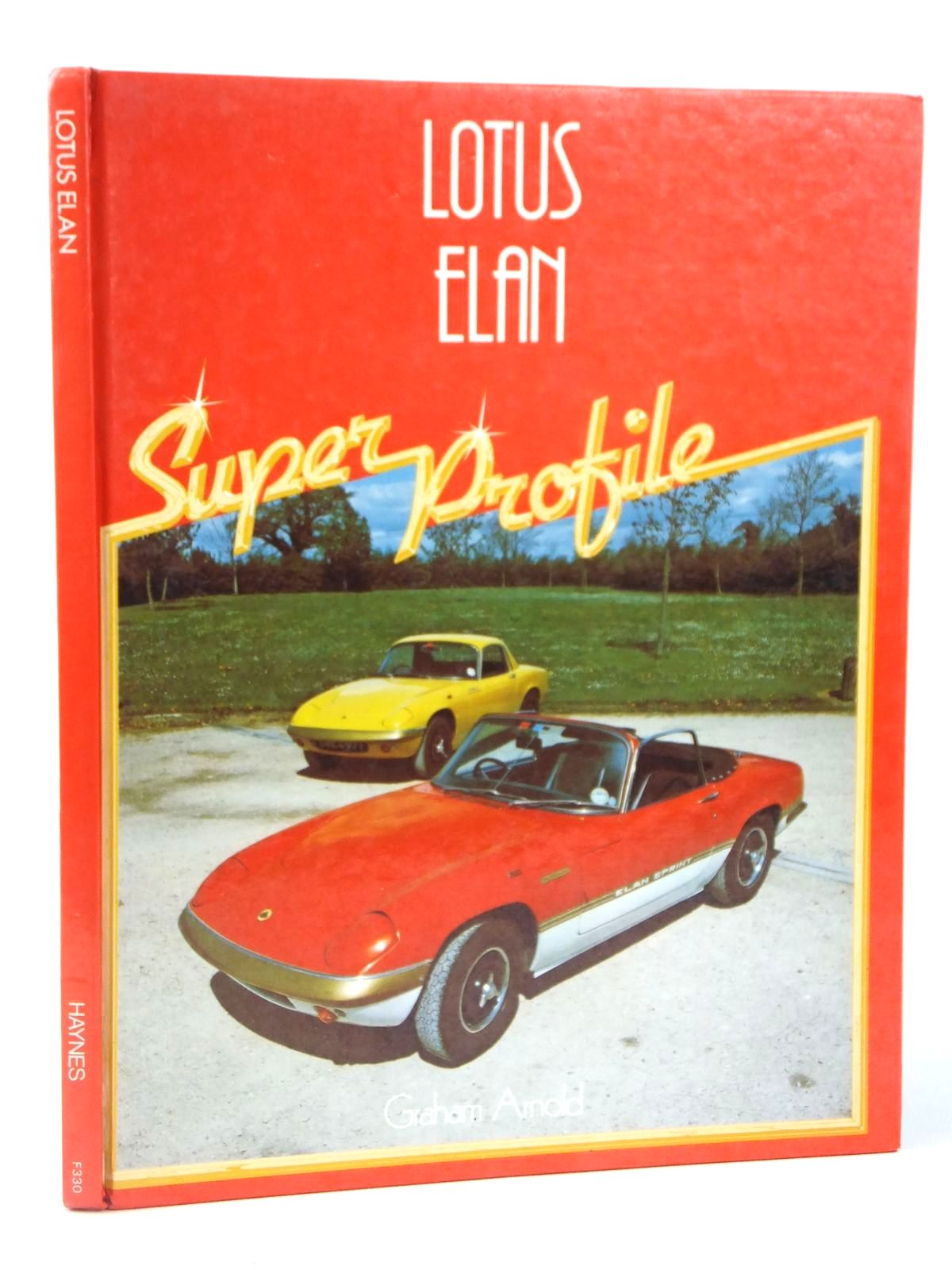 Photo of LOTUS ELAN written by Arnold, Graham published by Haynes, Foulis (STOCK CODE: 1608864)  for sale by Stella & Rose's Books