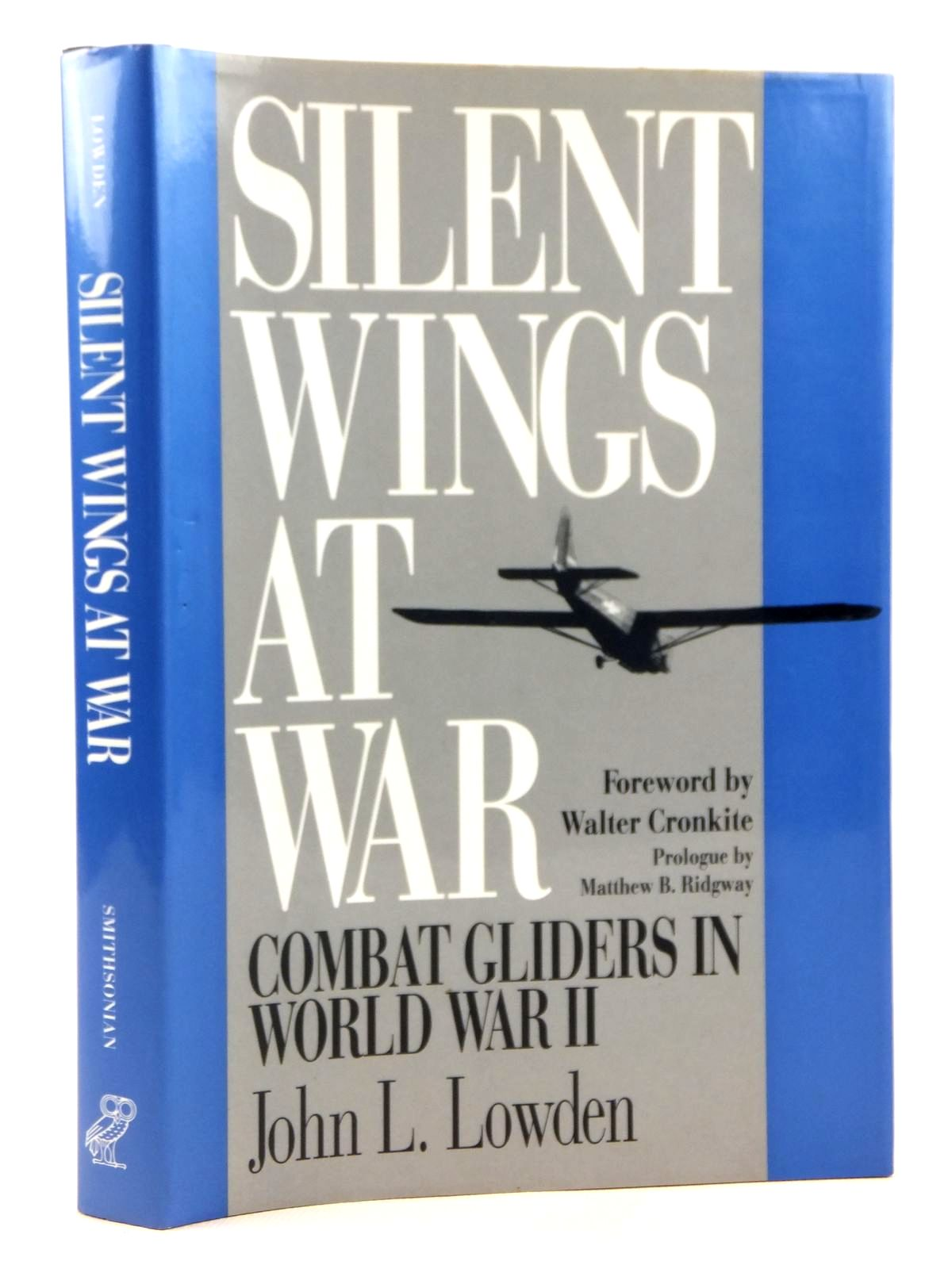 Photo of SILENT WINGS AT WAR written by Lowden, John L. published by Smithsonian Institution Press (STOCK CODE: 1608889)  for sale by Stella & Rose's Books
