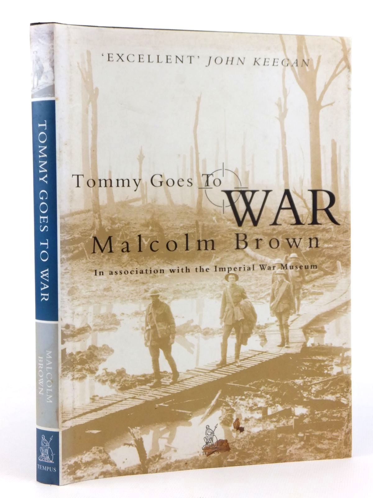 Photo of TOMMY GOES TO WAR written by Brown, Malcolm published by Tempus (STOCK CODE: 1608890)  for sale by Stella & Rose's Books