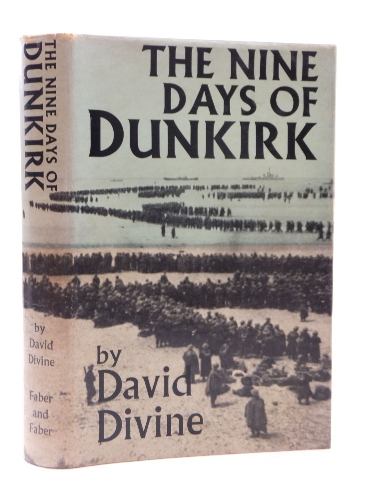 Photo of THE NINE DAYS OF DUNKIRK written by Divine, David published by Faber & Faber (STOCK CODE: 1608899)  for sale by Stella & Rose's Books