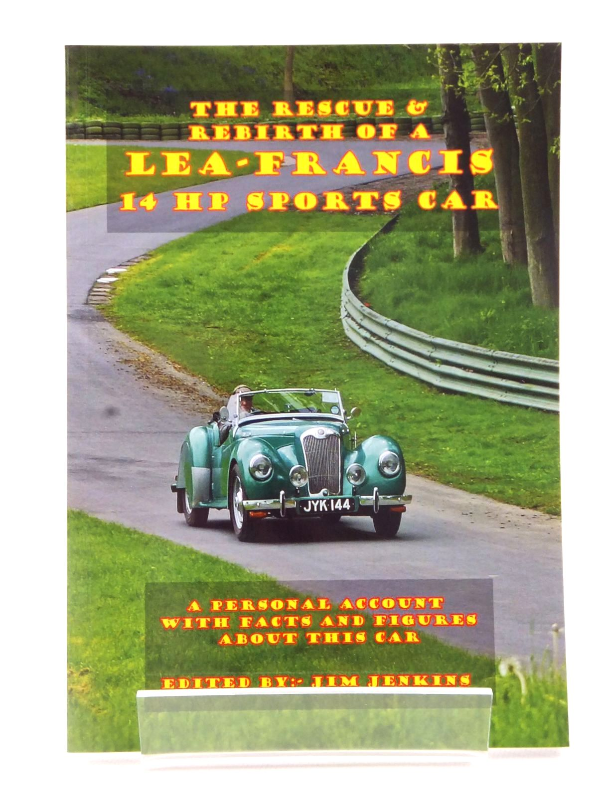 Photo of THE RESCUE & REBIRTH OF A LEA-FRANCIS 14 HP SPORTS CAR written by Jenkins, Jim published by Jim Jenkins (STOCK CODE: 1608939)  for sale by Stella & Rose's Books
