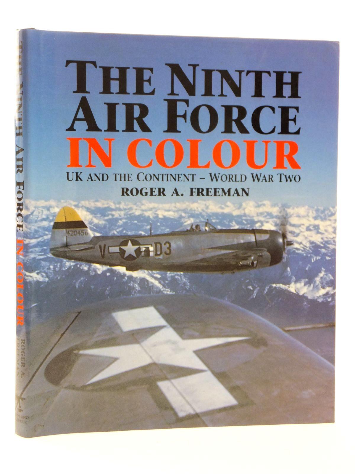 Photo of THE NINTH AIR FORCE IN COLOUR UK AND THE CONTINENT - WORLD WAR TWO written by Freeman, Roger A. published by Arms & Armour Press (STOCK CODE: 1608951)  for sale by Stella & Rose's Books
