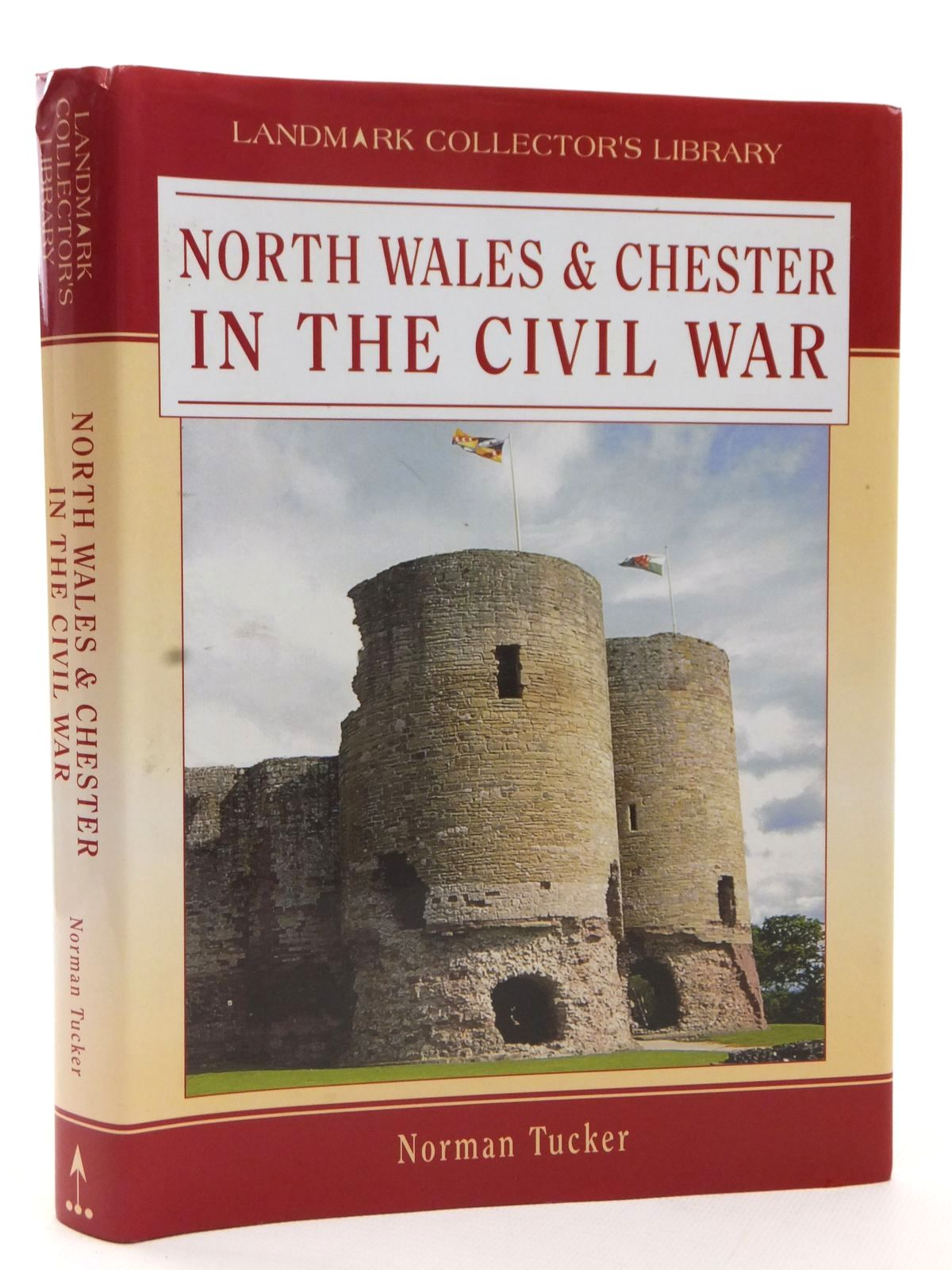 Photo of NORTH WALES & CHESTER IN THE CIVIL WAR written by Tucker, Norman published by Landmark Publishing (STOCK CODE: 1608978)  for sale by Stella & Rose's Books