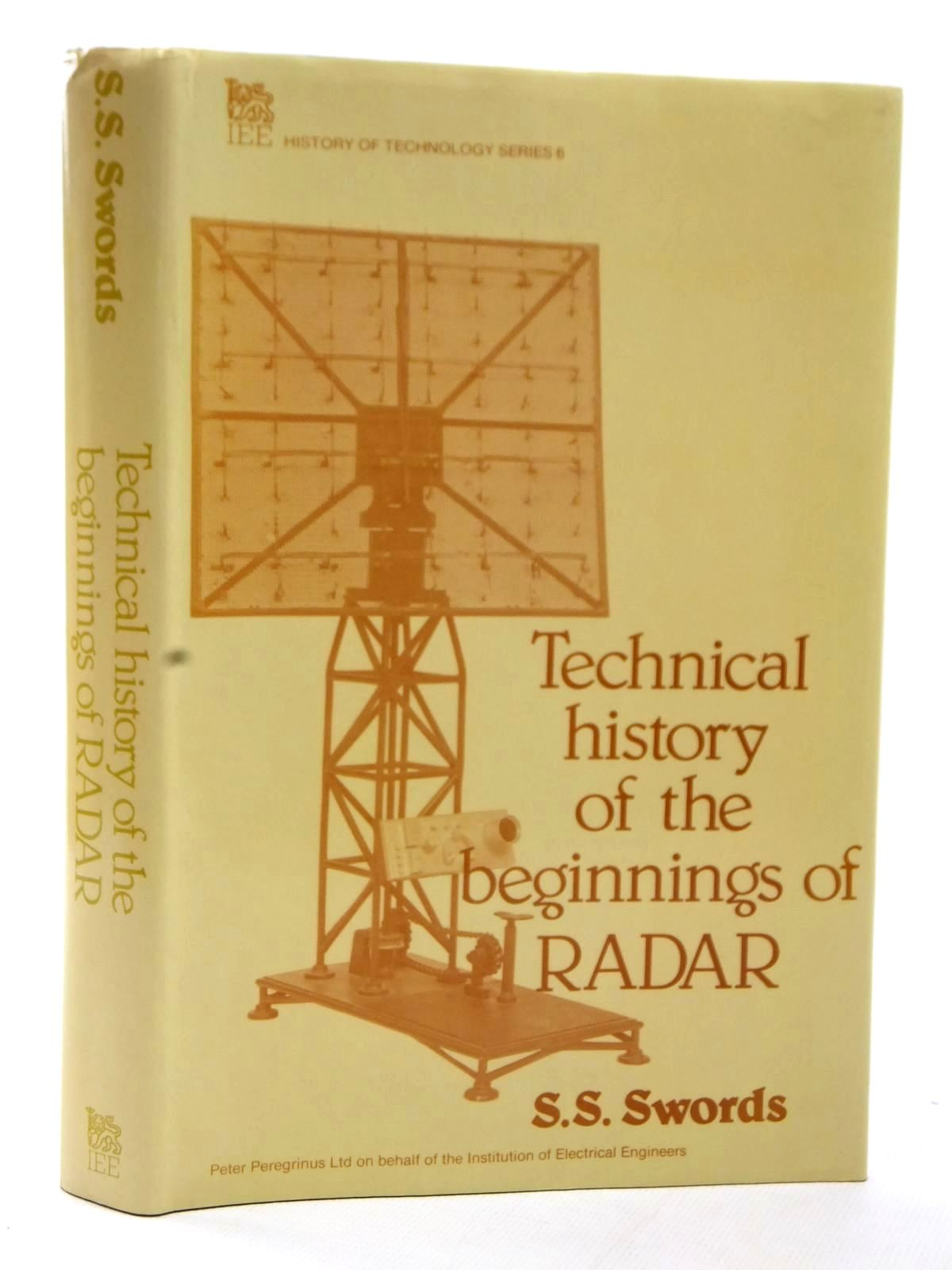 Photo of TECHNICAL HISTORY OF THE BEGINNINGS OF RADAR written by Swords, S.S. published by Peter Peregrinus Ltd. (STOCK CODE: 1608994)  for sale by Stella & Rose's Books