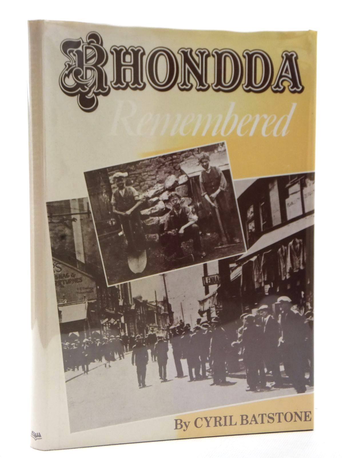Photo of RHONDDA REMEMBERED written by Batstone, Cyril published by Stewart Williams (STOCK CODE: 1608995)  for sale by Stella & Rose's Books