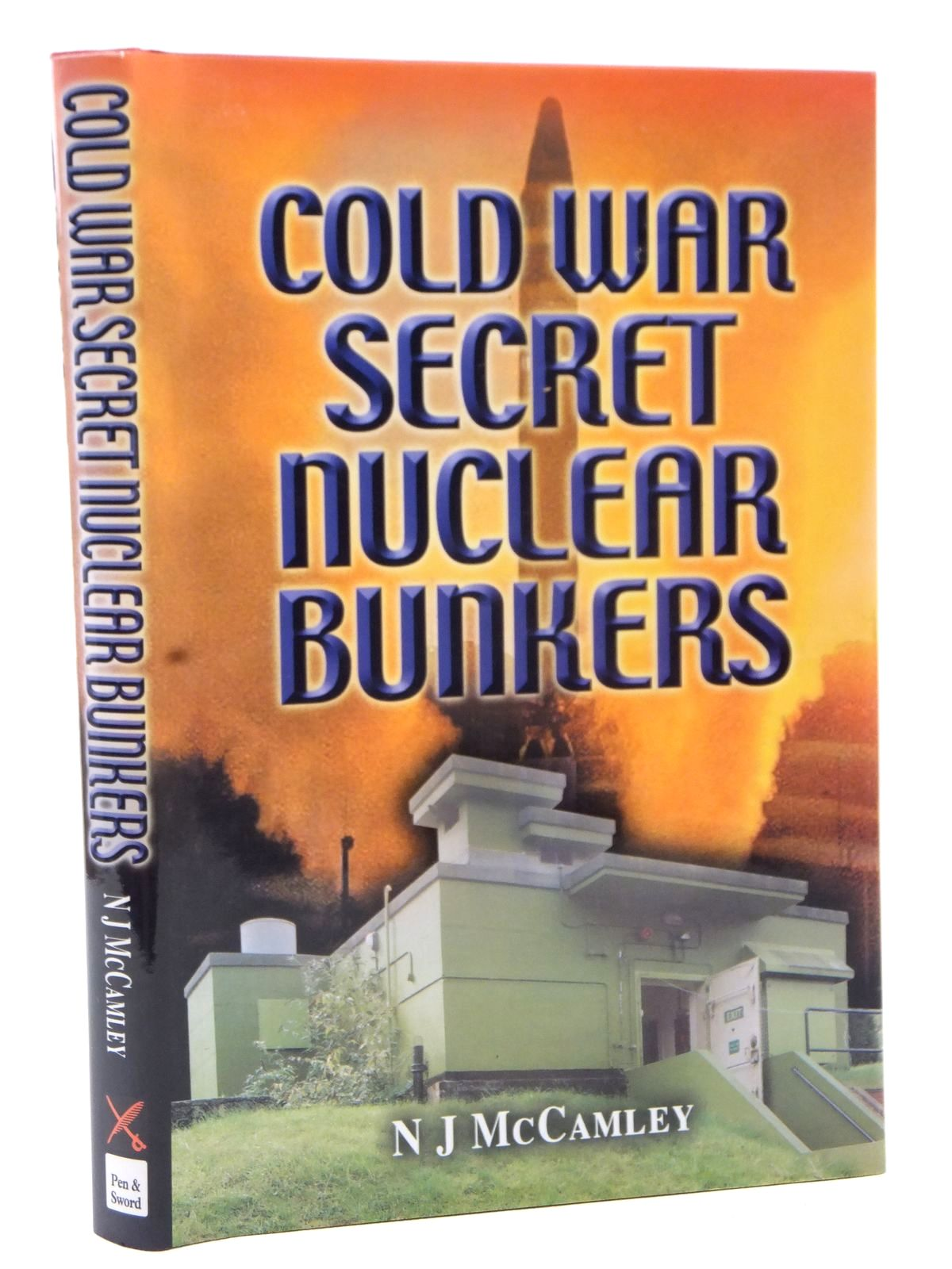 Photo of COLD WAR SECRET NUCLEAR BUNKERS written by McCamley, N.J. published by Leo Cooper (STOCK CODE: 1608997)  for sale by Stella & Rose's Books