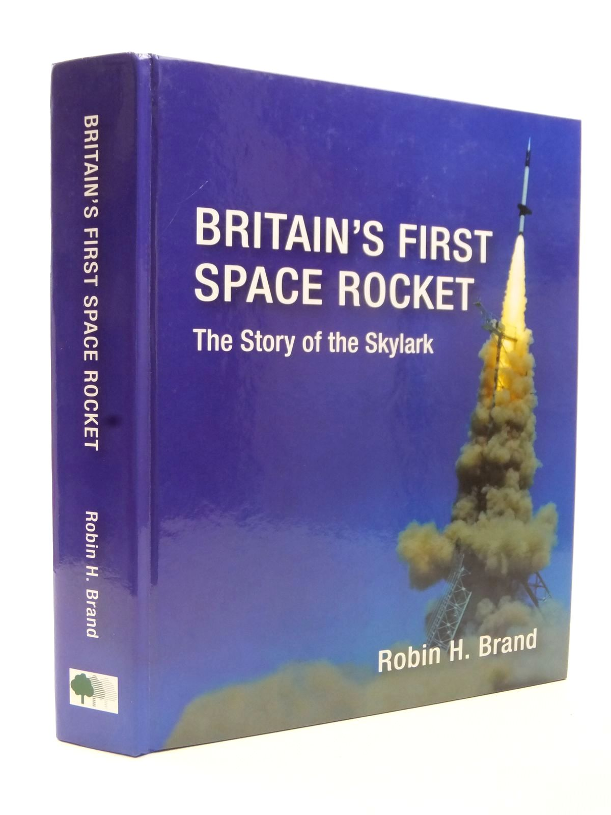 Photo of BRITAIN'S FIRST SPACE ROCKET written by Brand, Robin H. published by New Forest Electronics (STOCK CODE: 1609010)  for sale by Stella & Rose's Books