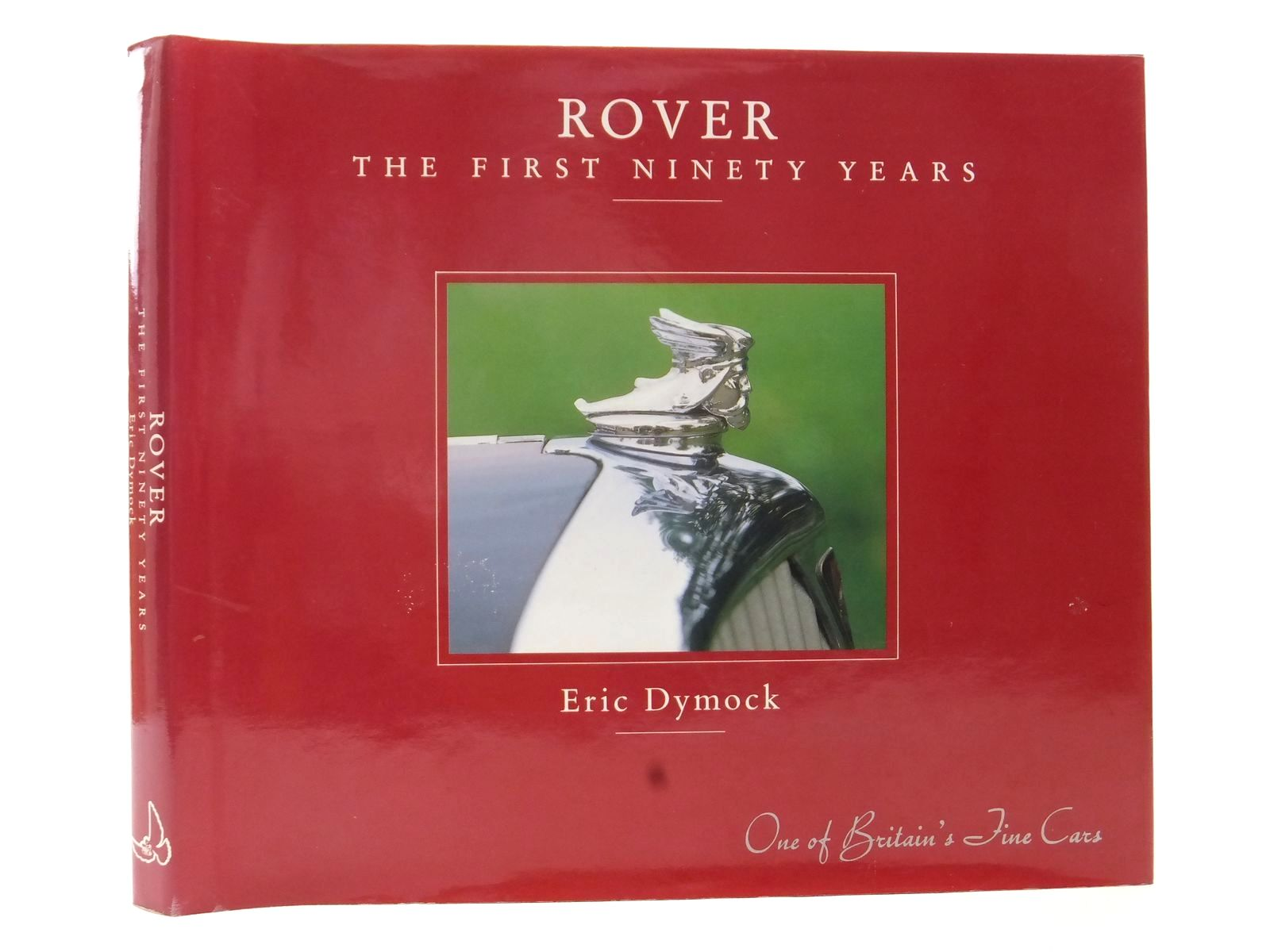 Photo of ROVER THE FIRST NINETY YEARS written by Dymock, Eric published by Dove Publishing (STOCK CODE: 1609035)  for sale by Stella & Rose's Books