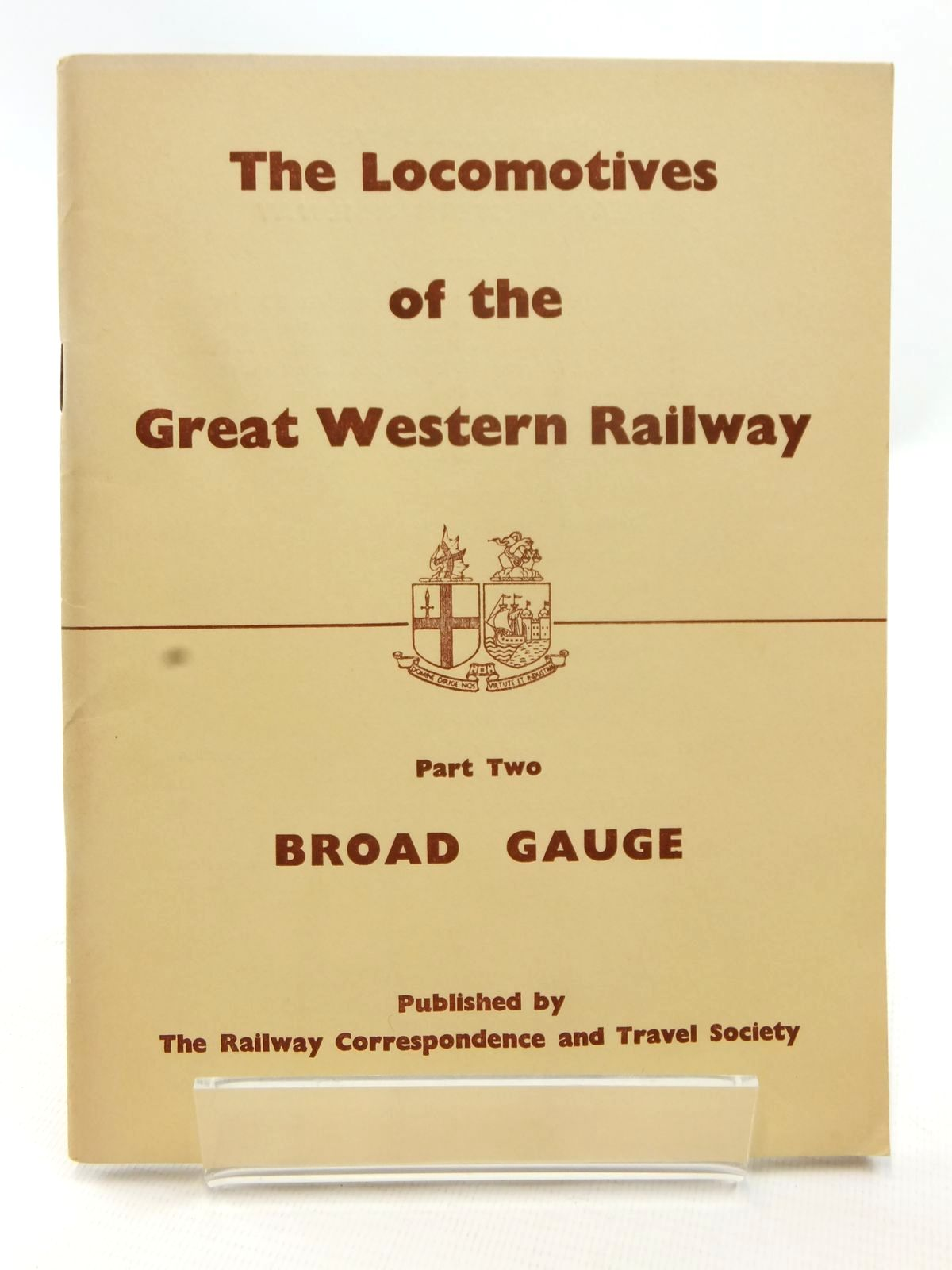 Photo of THE LOCOMOTIVES OF THE GREAT WESTERN RAILWAY PART TWO published by The Railway Correspondence And Travel Society (STOCK CODE: 1609042)  for sale by Stella & Rose's Books