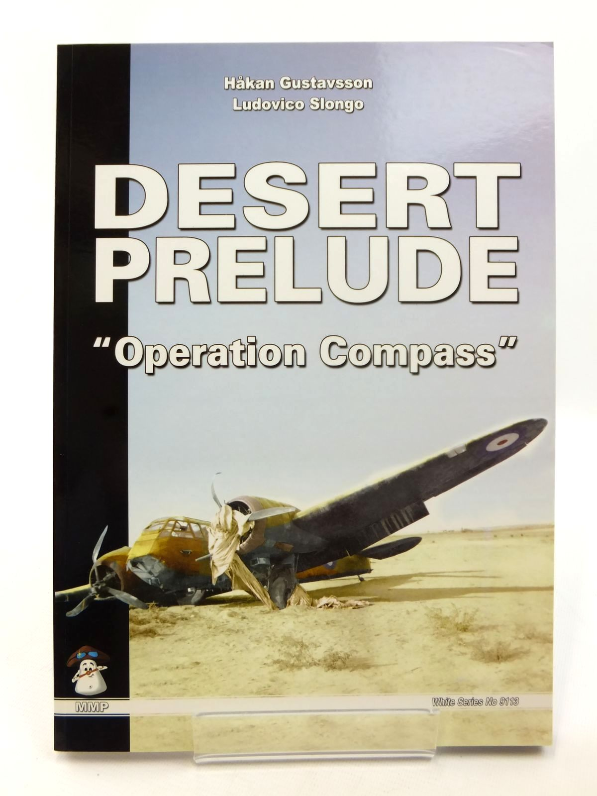 Photo of DESERT PRELUDE: OPERATION COMPASS written by Gustavsson, Hakan<br />Slongo, Ludovico published by Stratus (STOCK CODE: 1609073)  for sale by Stella & Rose's Books