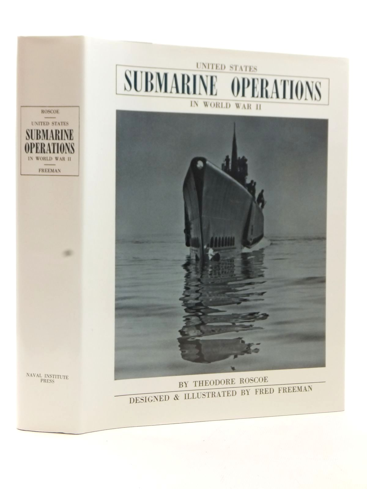 Photo of UNITED STATES SUBMARINE OPERATIONS IN WORLD WAR II written by Roscoe, Theodore published by Naval Institute Press (STOCK CODE: 1609082)  for sale by Stella & Rose's Books