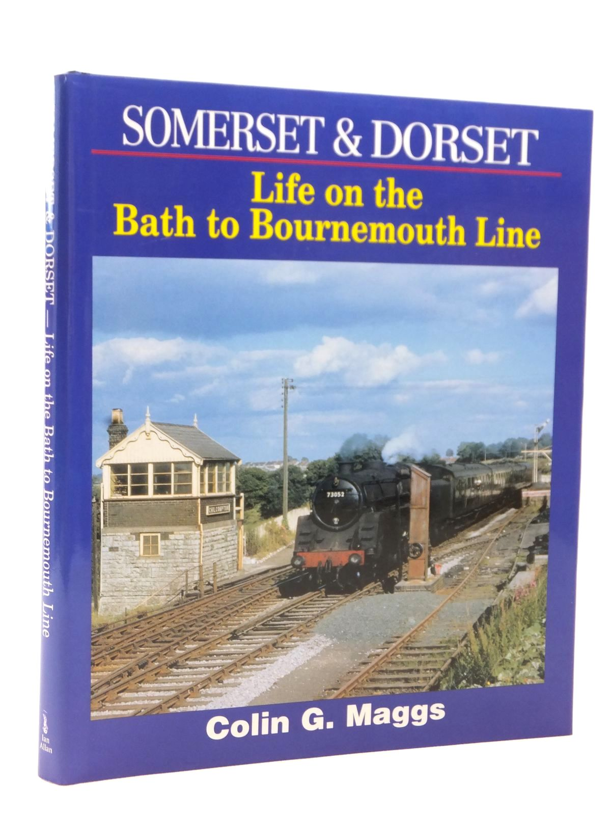 Photo of SOMERSET & DORSET LIFE ON THE BATH TO BOURNEMOUTH LINE written by Maggs, Colin G. published by Ian Allan (STOCK CODE: 1609086)  for sale by Stella & Rose's Books