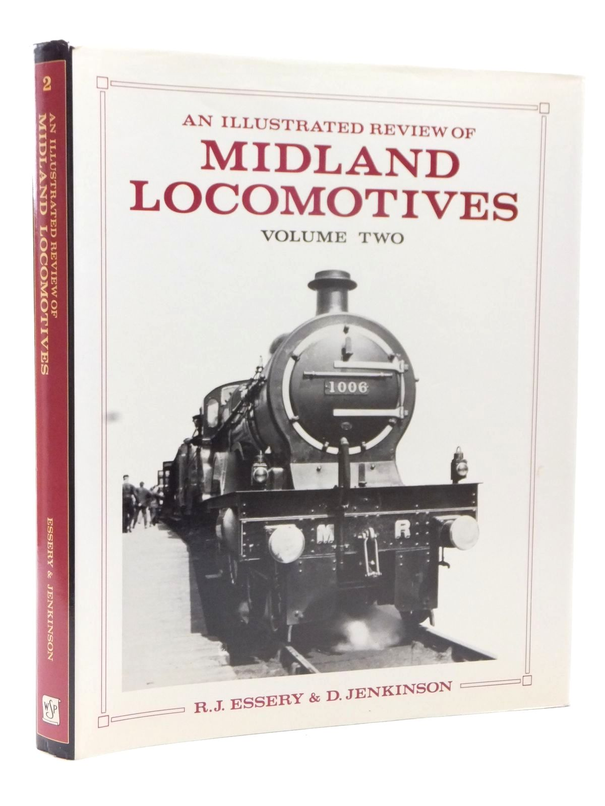 Photo of AN ILLUSTRATED REVIEW OF MIDLAND LOCOMOTIVES FROM 1883: VOLUME TWO PASSENGER TENDER CLASSES