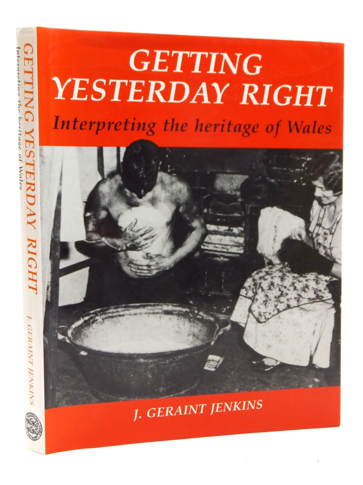 Photo of GETTING YESTERDAY RIGHT written by Jenkins, John Geraint published by University of Wales (STOCK CODE: 1609111)  for sale by Stella & Rose's Books