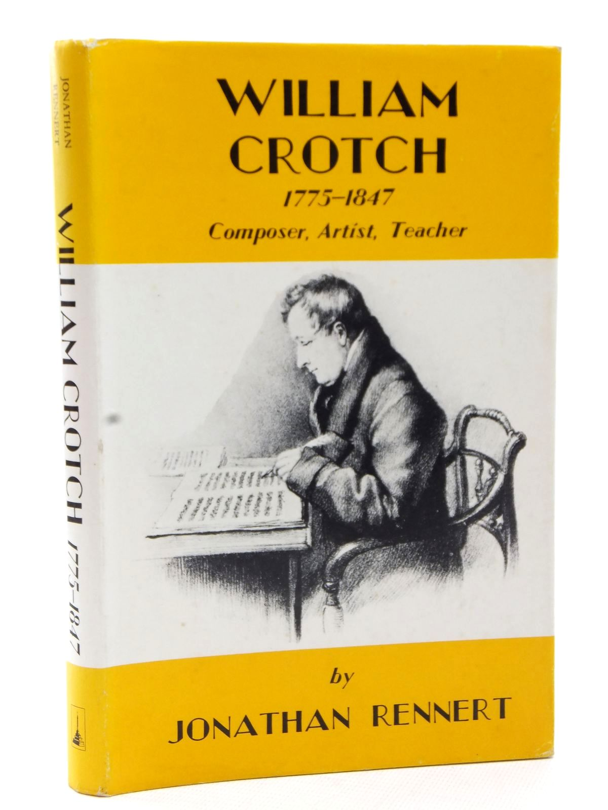 Photo of WILLIAM CROTCH 1775-1847 COMPOSER, ARTIST, TEACHER written by Rennert, Jonathan published by Terence Dalton Limited (STOCK CODE: 1609128)  for sale by Stella & Rose's Books