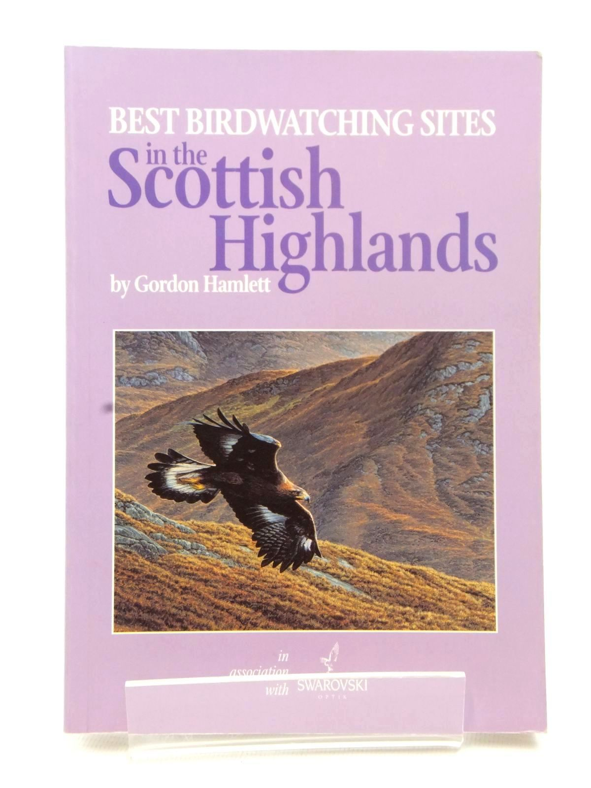 Photo of BEST BIRDWATCHING SITES IN THE SCOTTISH HIGHLANDS written by Hamlett, Gordon published by Buckingham Press (STOCK CODE: 1609130)  for sale by Stella & Rose's Books