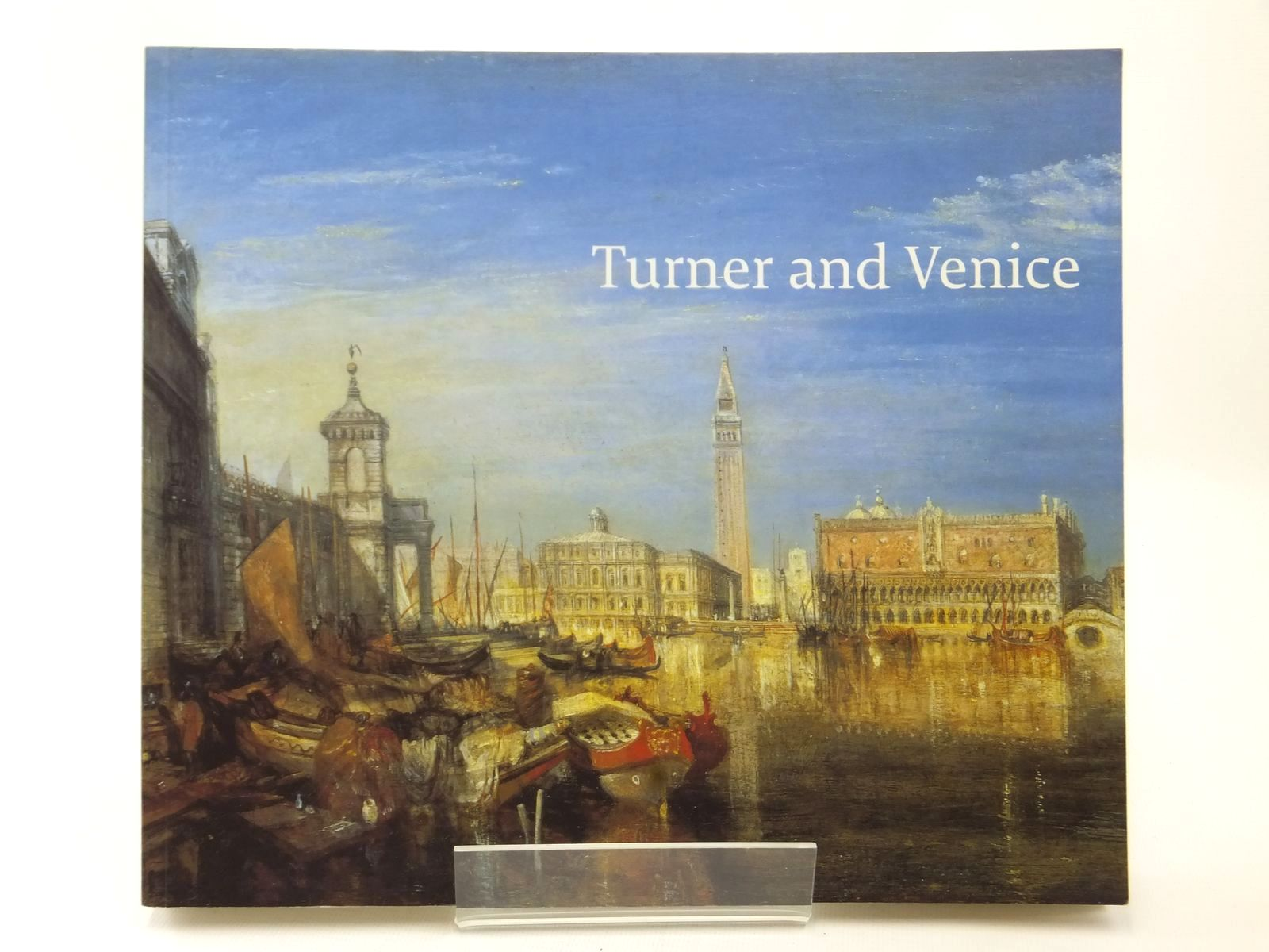 Photo of TURNER AND VENICE written by Warrell, Ian published by Tate Publishing (STOCK CODE: 1609144)  for sale by Stella & Rose's Books