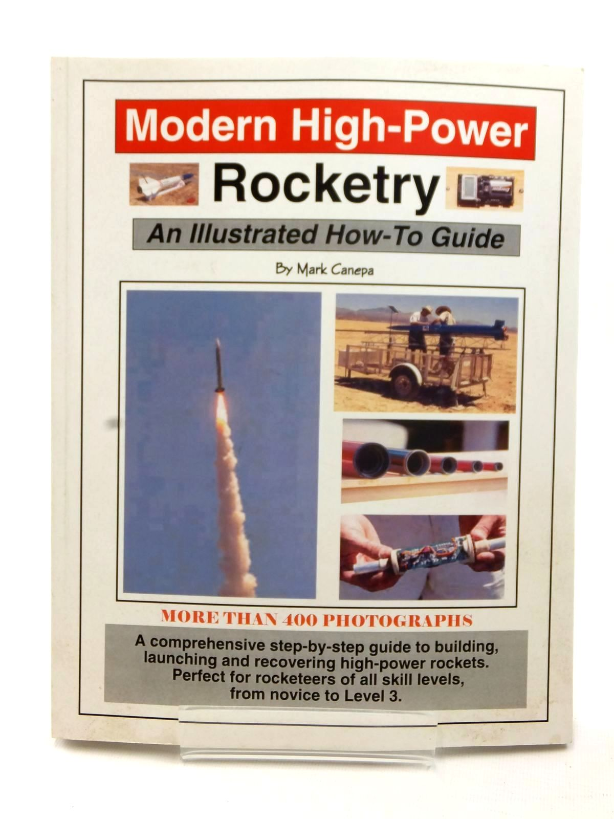 Photo of MODERN HIGH-POWER ROCKETRY written by Canepa, Mark B. published by Trafford Publishing (STOCK CODE: 1609165)  for sale by Stella & Rose's Books