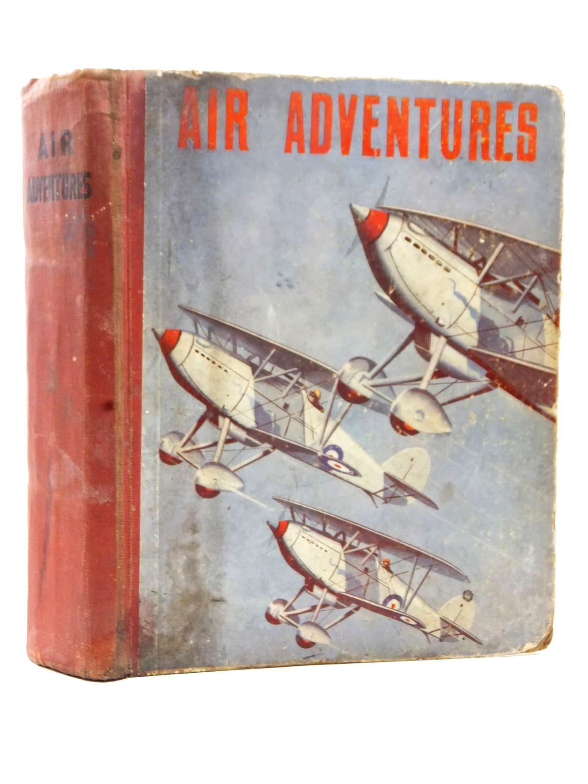 Photo of AIR ADVENTURES written by Johns, W.E.<br />Rochester, George E.<br />et al, illustrated by Bradshaw, Stanley Orton<br />et al., published by The Ace Publishing Company (STOCK CODE: 1609225)  for sale by Stella & Rose's Books