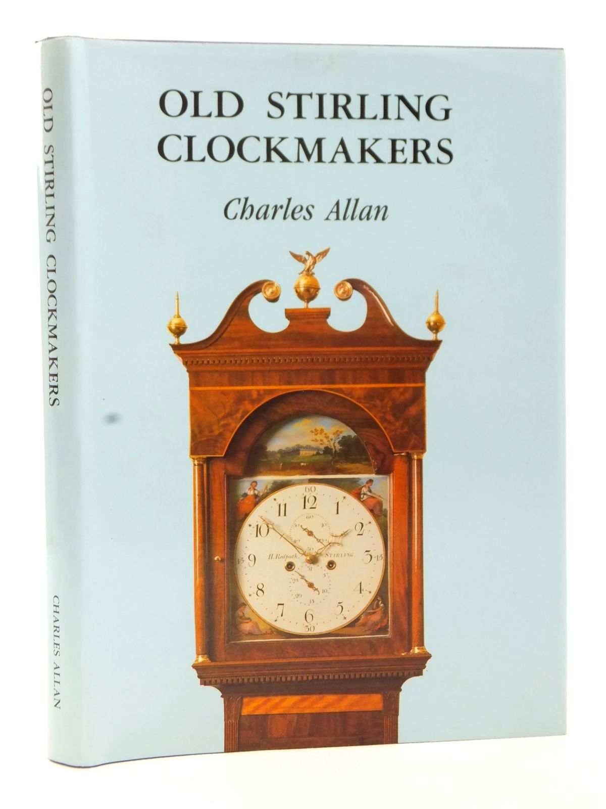 Photo of OLD STIRLING CLOCKMAKERS written by Allan, Charles published by Charles Allan (STOCK CODE: 1609244)  for sale by Stella & Rose's Books
