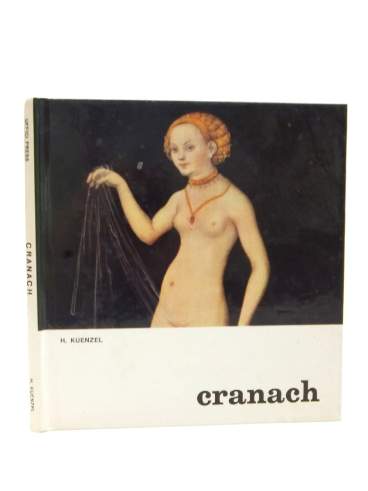 Photo of LUCAS CRANACH THE ELDER written by Kuenzel, H. illustrated by Cranach, Lucas published by The Uffici Press (STOCK CODE: 1609303)  for sale by Stella & Rose's Books