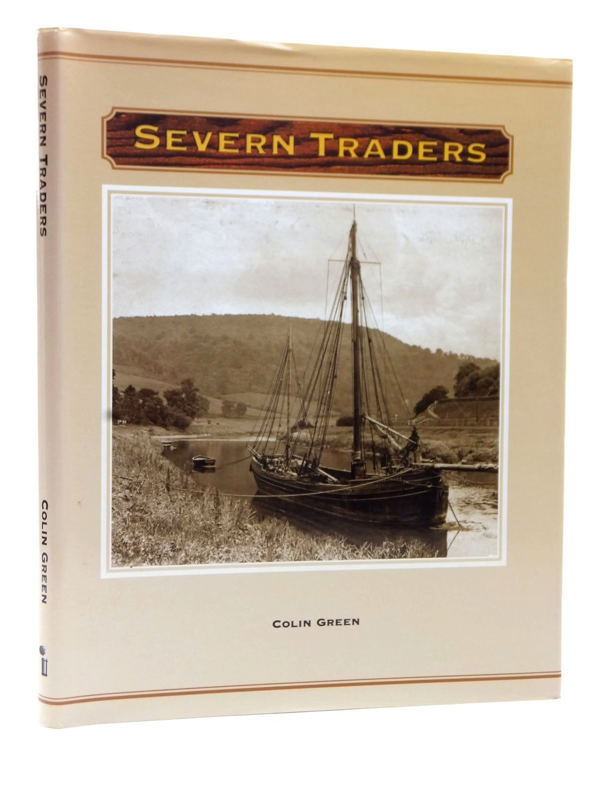 Photo of SEVERN TRADERS written by Green, Colin published by Black Dwarf (STOCK CODE: 1609351)  for sale by Stella & Rose's Books