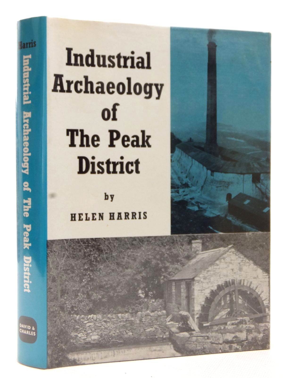 Photo of THE INDUSTRIAL ARCHAEOLOGY OF THE PEAK DISTRICT