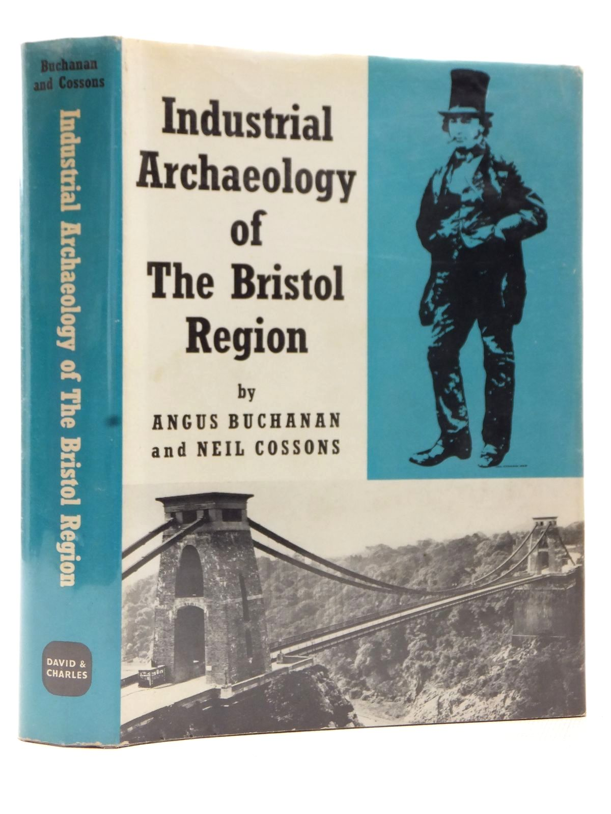 Photo of THE INDUSTRIAL ARCHAEOLOGY OF THE BRISTOL REGION written by Buchanan, Angus<br />Cossons, Neil published by David & Charles (STOCK CODE: 1609403)  for sale by Stella & Rose's Books
