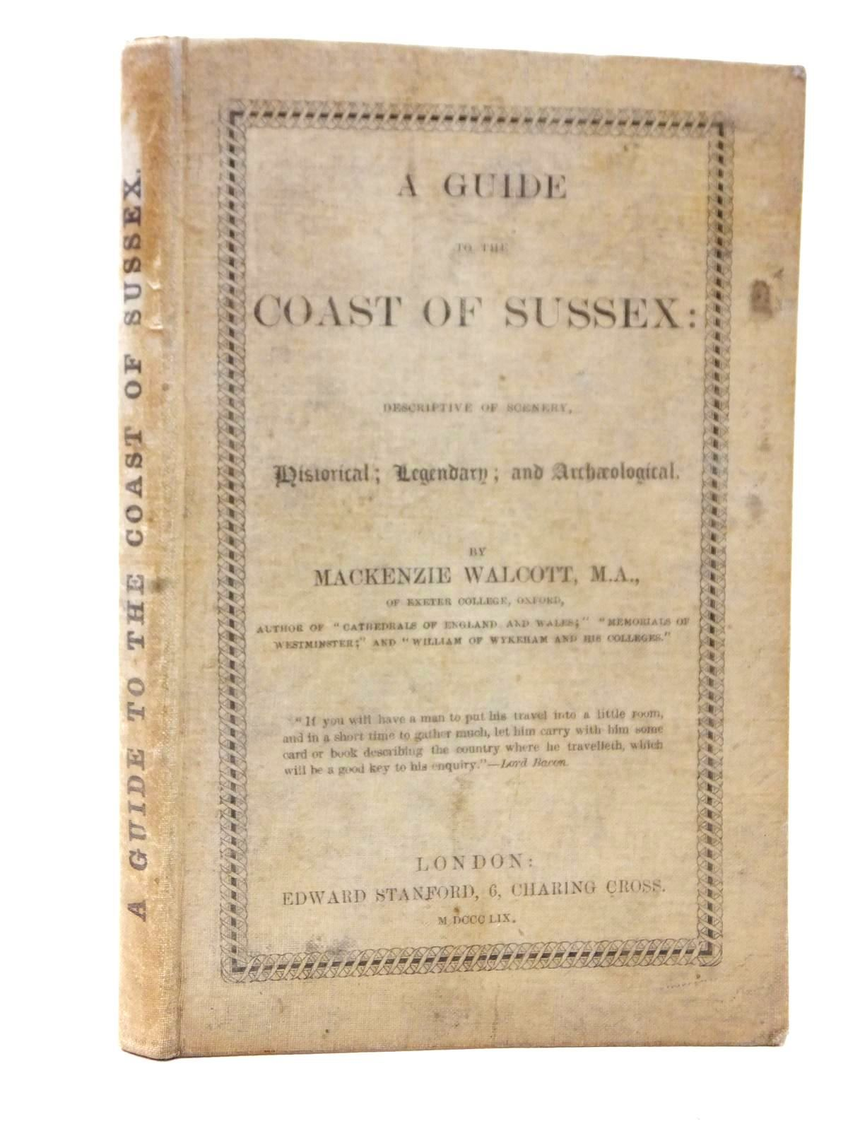 Photo of A GUIDE TO THE COAST OF SUSSEX written by Walcott, Mackenzie published by Edward Stanford (STOCK CODE: 1609426)  for sale by Stella & Rose's Books