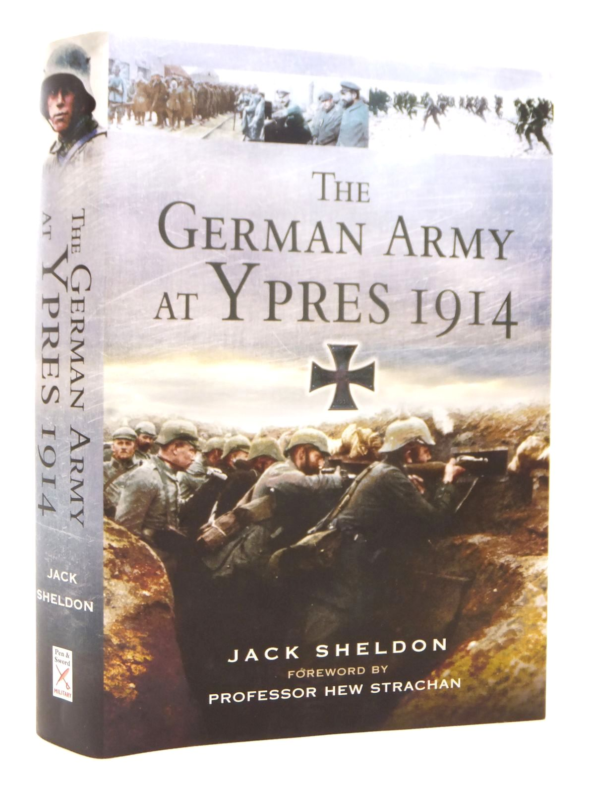Photo of THE GERMAN ARMY AT YPRES 1914 AND THE BATTLE FOR FLANDERS written by Sheldon, Jack published by Pen & Sword Military (STOCK CODE: 1609432)  for sale by Stella & Rose's Books
