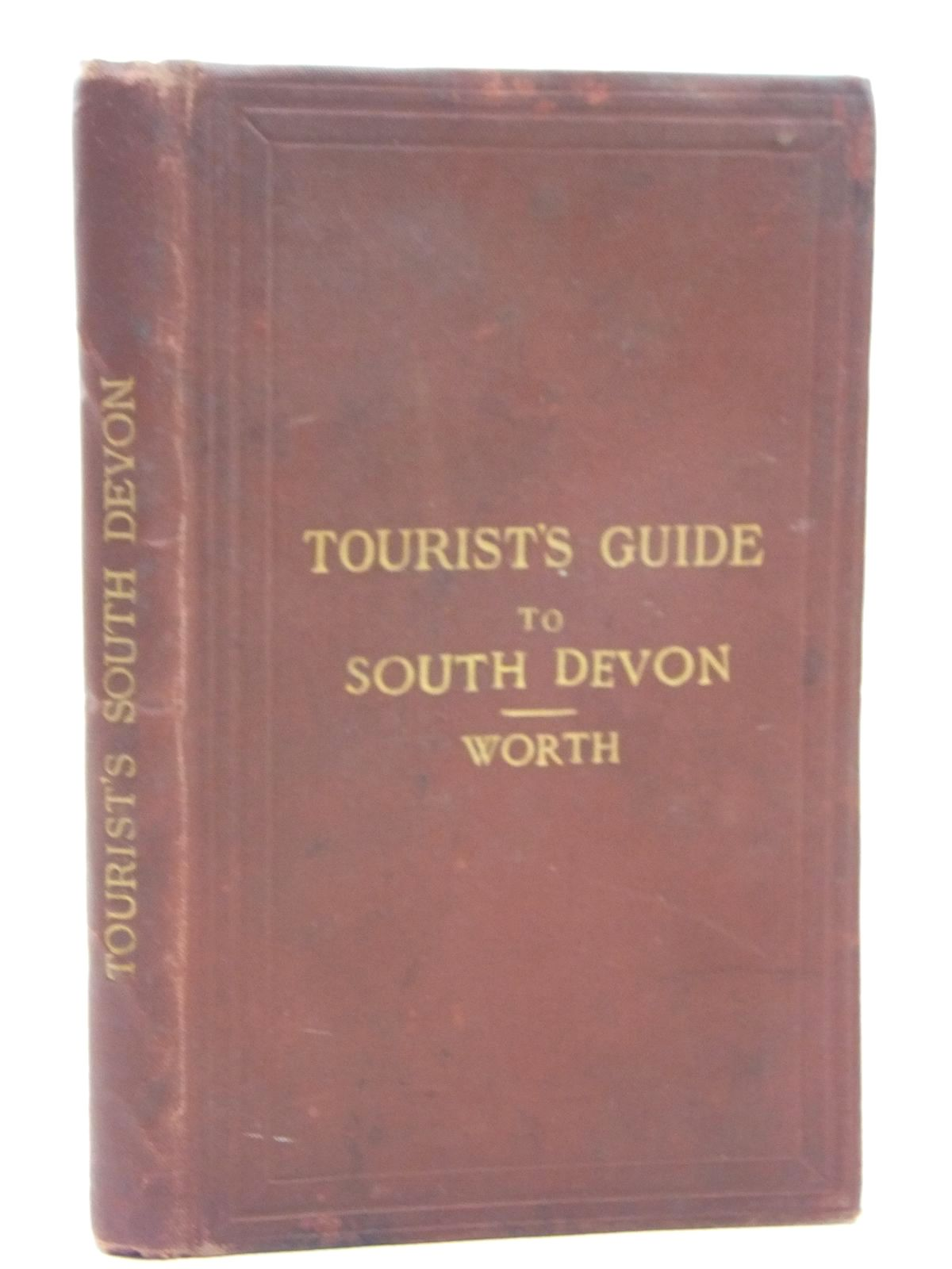 Photo of TOURIST'S GUIDE TO SOUTH DEVON written by Worth, R.N. published by Edward Stanford (STOCK CODE: 1609468)  for sale by Stella & Rose's Books