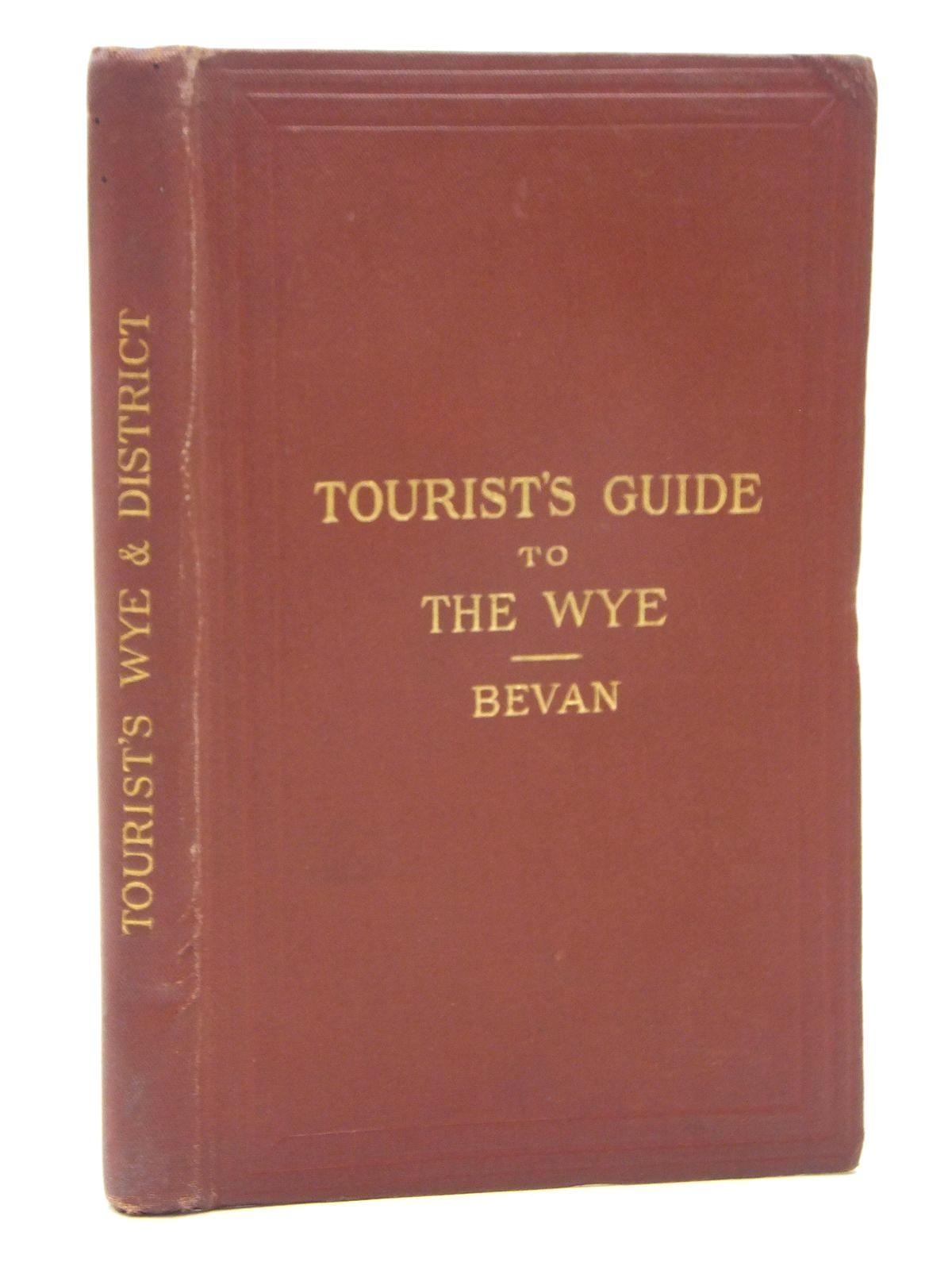 Photo of TOURIST'S GUIDE TO THE WYE AND ITS NEIGHBOURHOOD