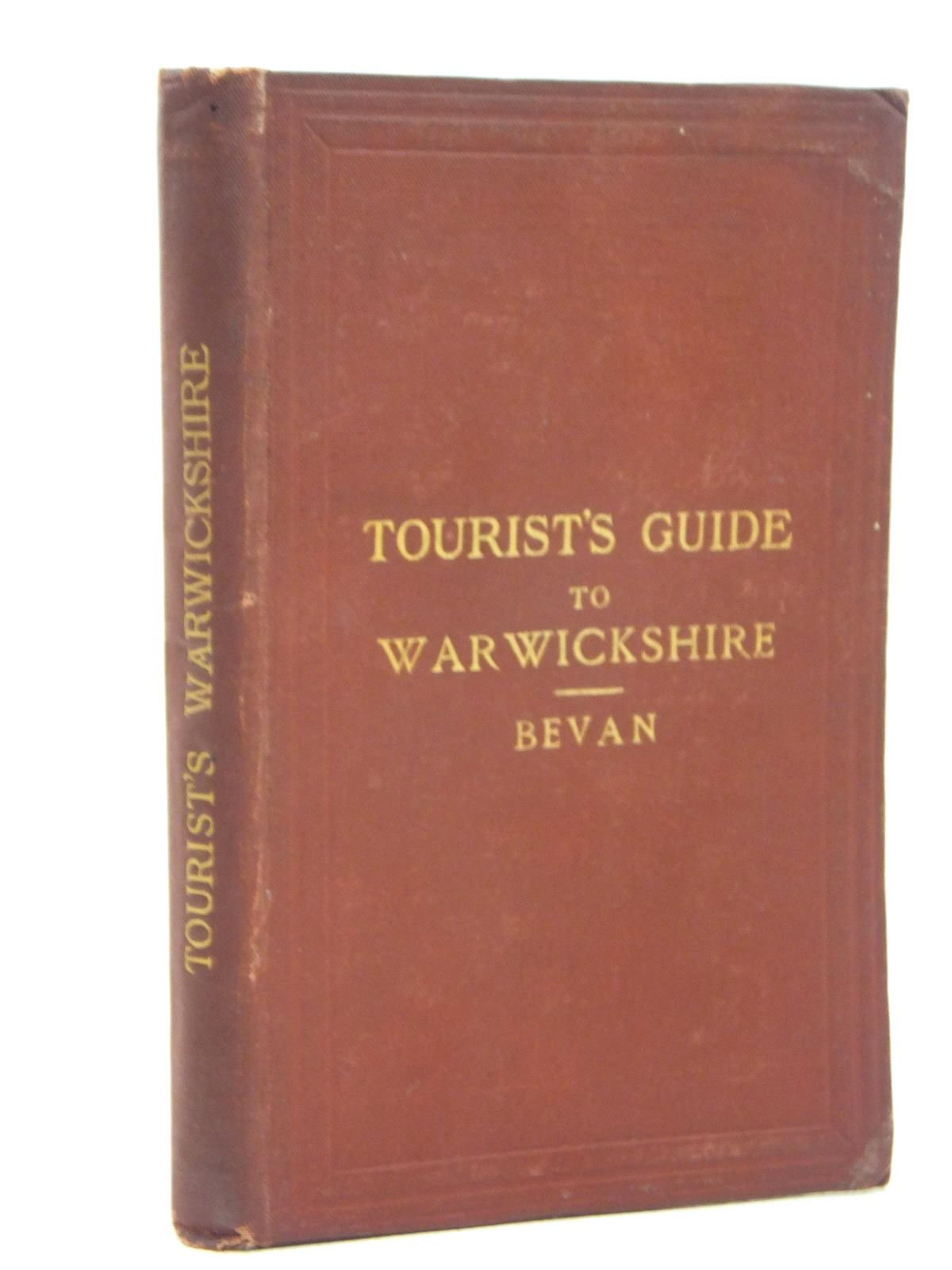 Photo of TOURIST'S GUIDE TO WARWICKSHIRE written by Bevan, G. Phillips published by Edward Stanford (STOCK CODE: 1609475)  for sale by Stella & Rose's Books