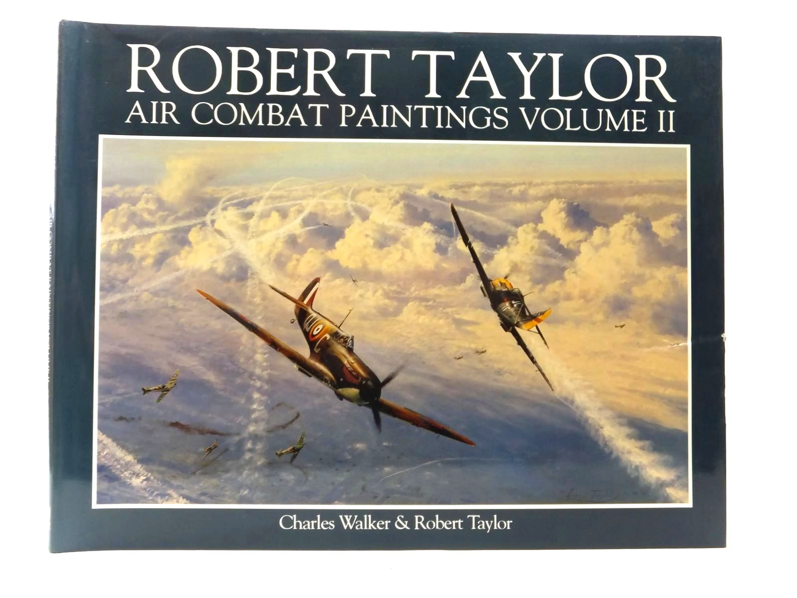 Photo of ROBERT TAYLOR AIR COMBAT PAINTINGS VOLUME II written by Walker, Charles illustrated by Taylor, Robert published by David & Charles (STOCK CODE: 1609519)  for sale by Stella & Rose's Books