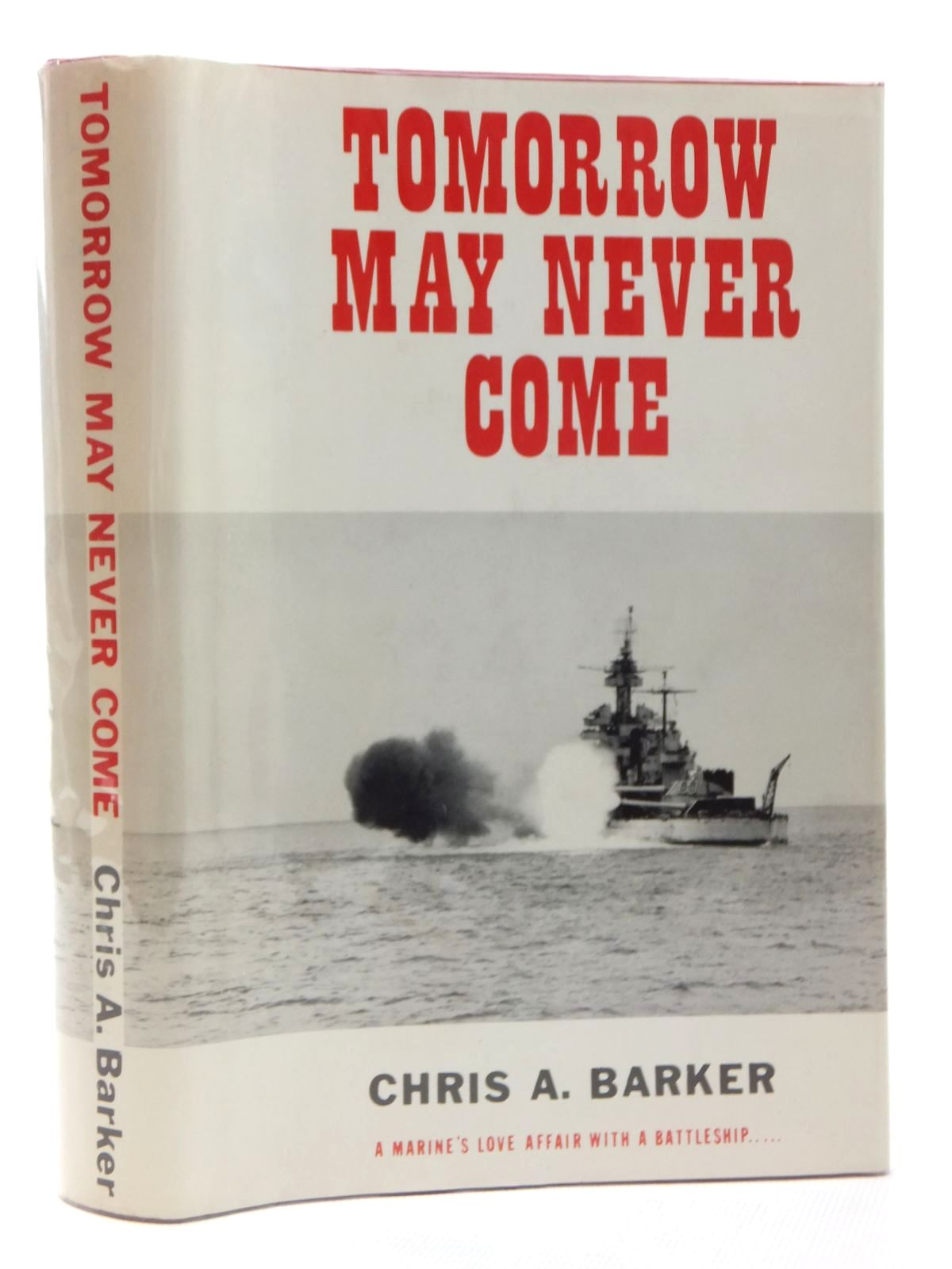 Photo of TOMORROW MAY NEVER COME written by Barker, Chris A. published by Susquehanna Publishers (STOCK CODE: 1609521)  for sale by Stella & Rose's Books