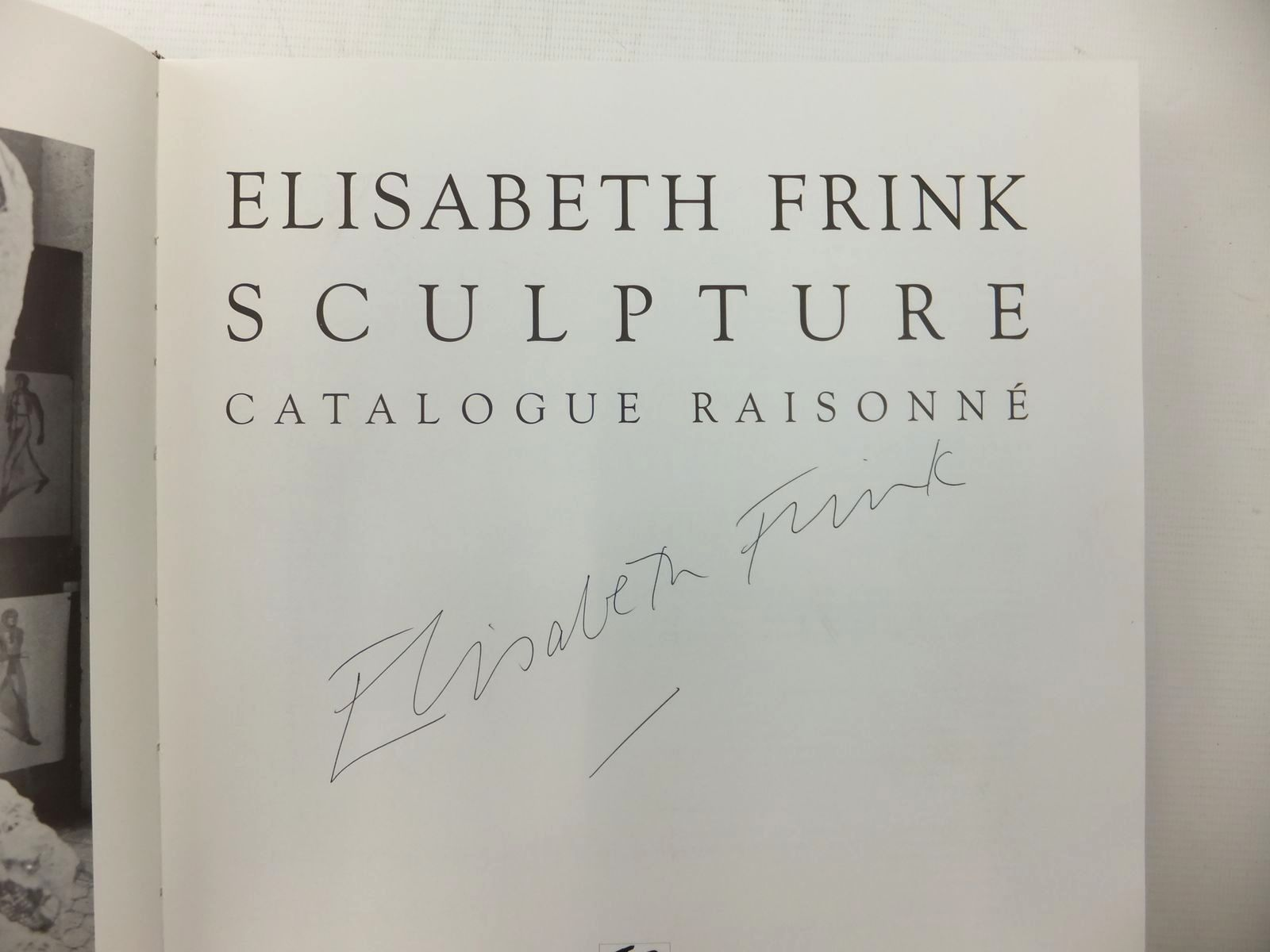 Photo of ELISABETH FRINK SCULPTURE CATALOGUE RAISONNE written by Frink, Elisabeth published by Harpvale (STOCK CODE: 1609525)  for sale by Stella & Rose's Books