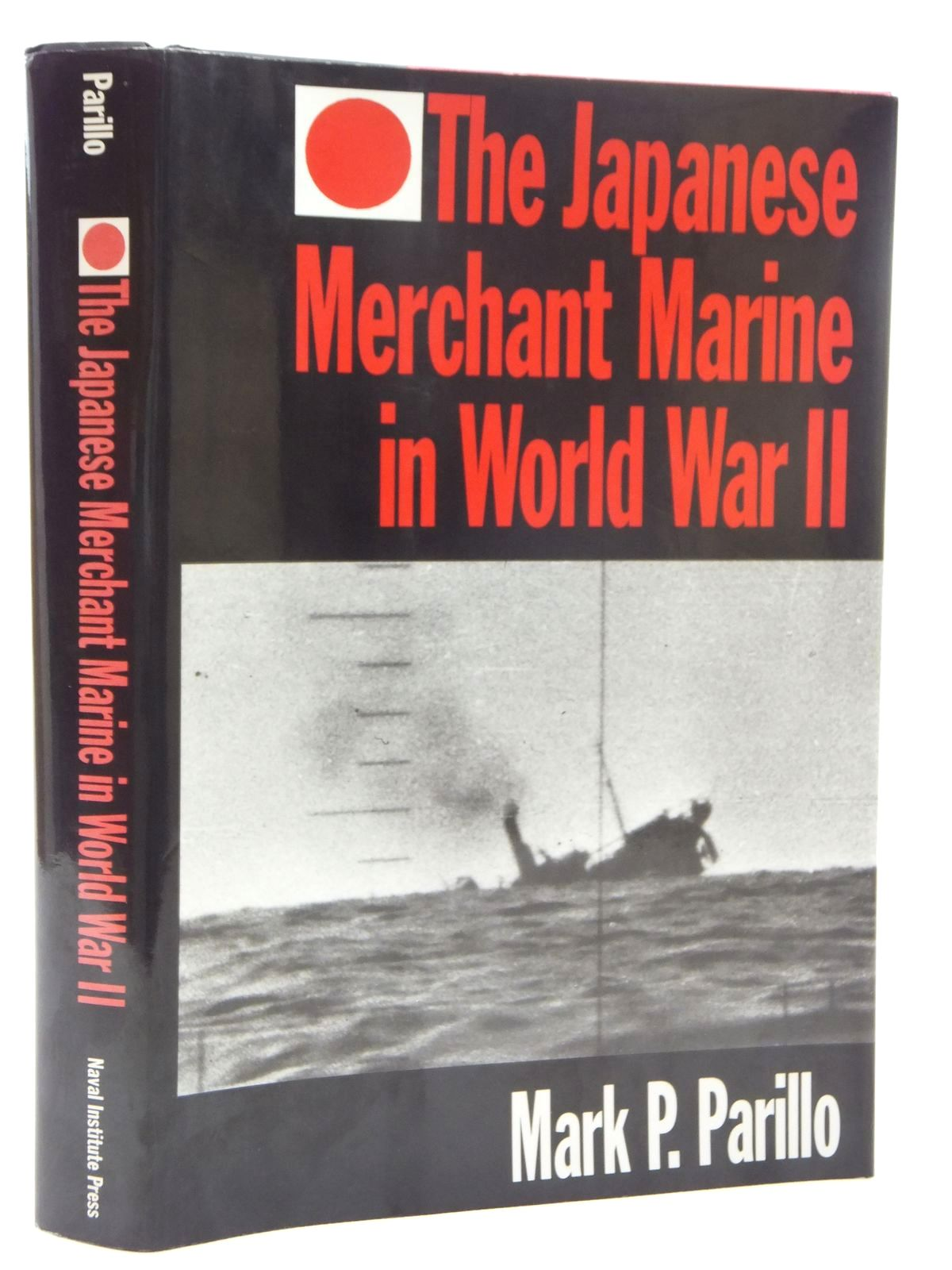 Photo of THE JAPANESE MERCHANT MARINE IN WORLD WAR II written by Parillo, Mark P. published by Airlife (STOCK CODE: 1609566)  for sale by Stella & Rose's Books