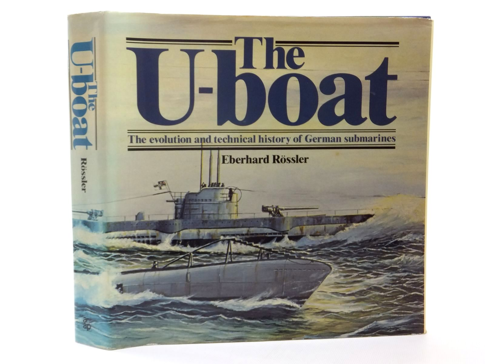 Photo of THE U-BOAT written by Rossler, Eberhard published by Arms & Armour Press (STOCK CODE: 1609571)  for sale by Stella & Rose's Books